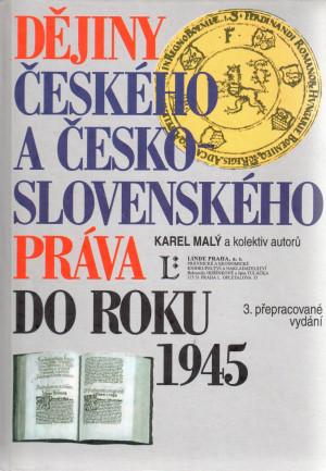 Dějiny českého a československého práva do roku 1945