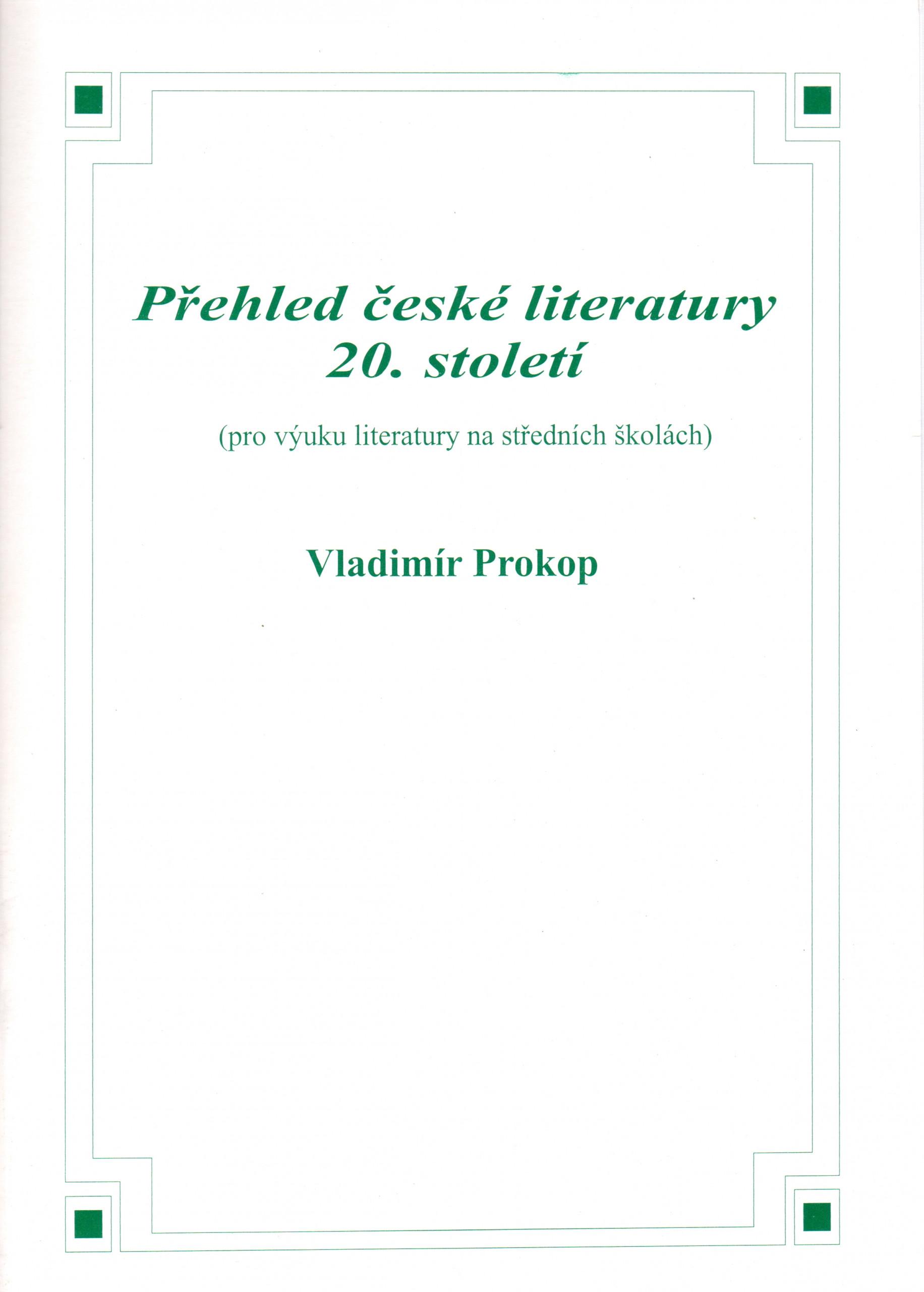Přehled české literatury 20. století (pro výuku literatury na středních školách) - Náhled učebnice