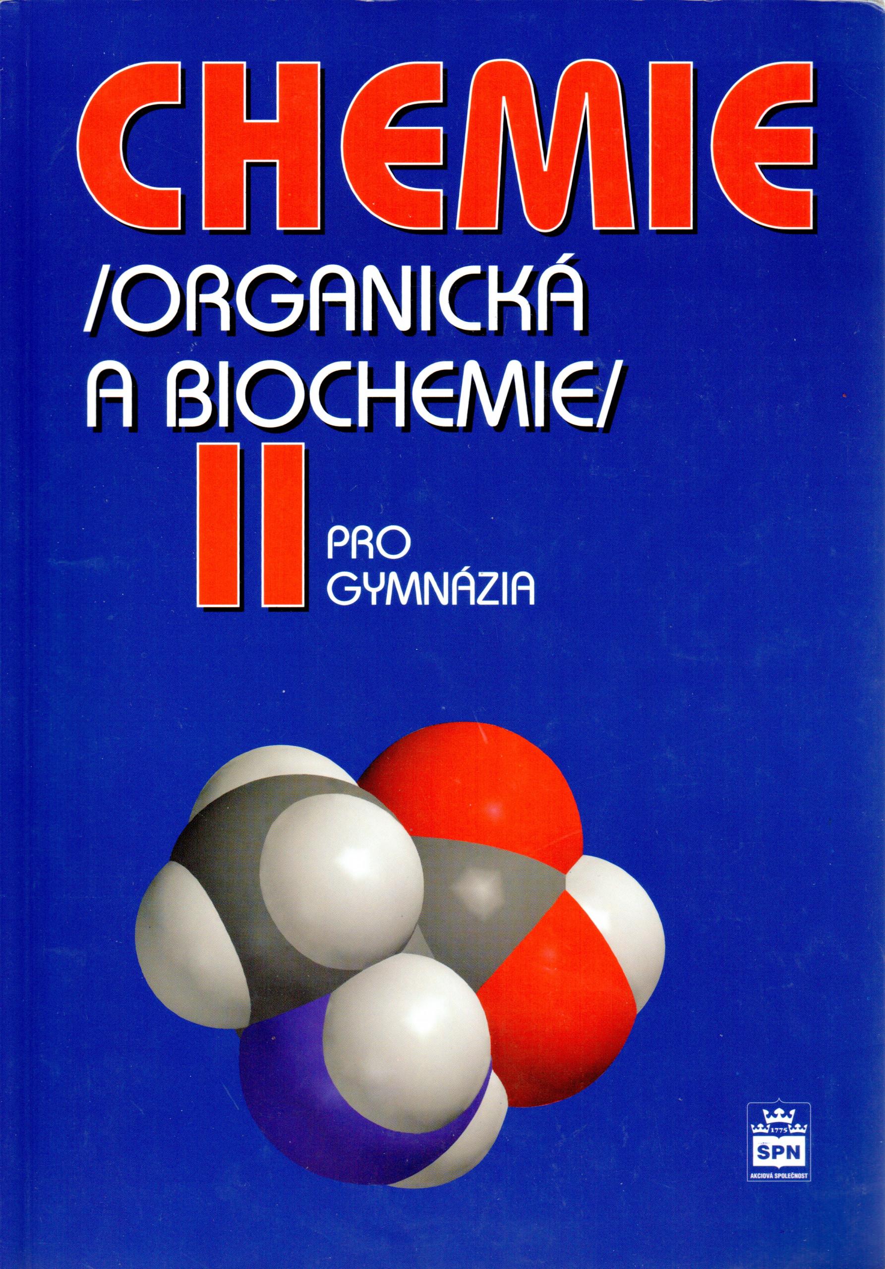 Chemie pro gymnázia II : organická a biochemie - Náhled učebnice