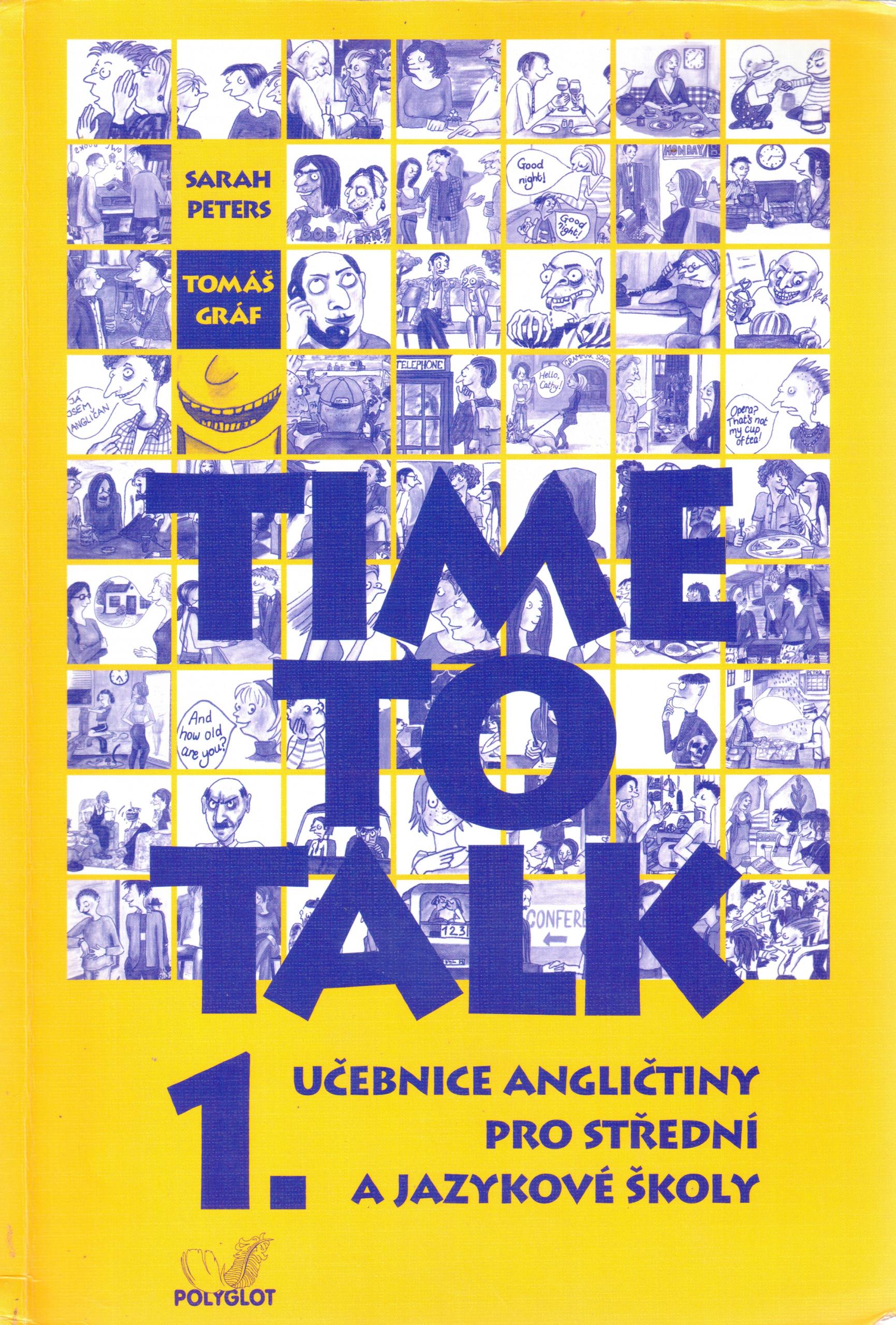 Time to Talk 1 : učebnice angličtiny pro střední a jazykové školy (kniha pro studenty) - Náhled učebnice