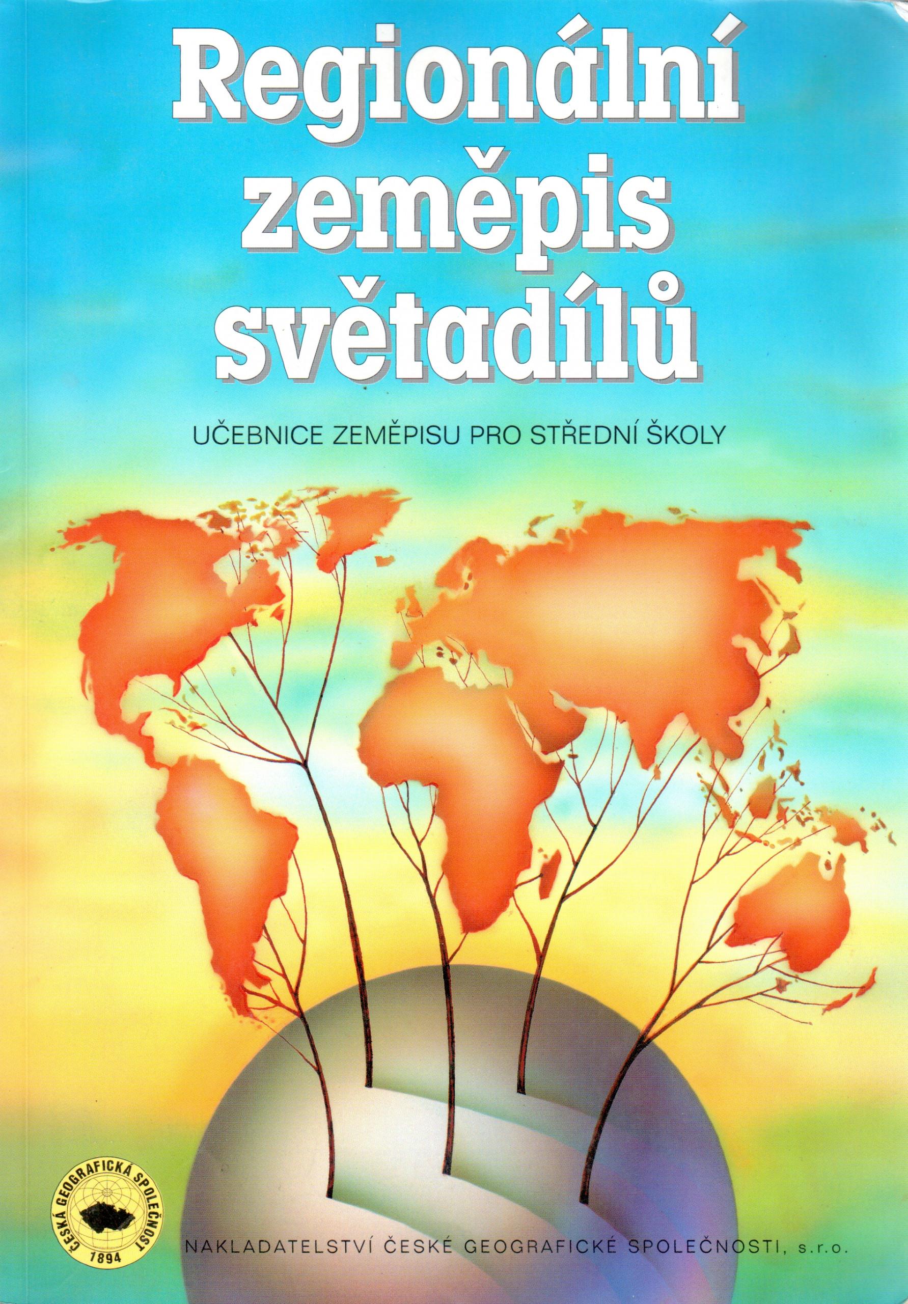 Regionální zeměpis světadílů : učebnice zeměpisu pro střední školy - Náhled učebnice