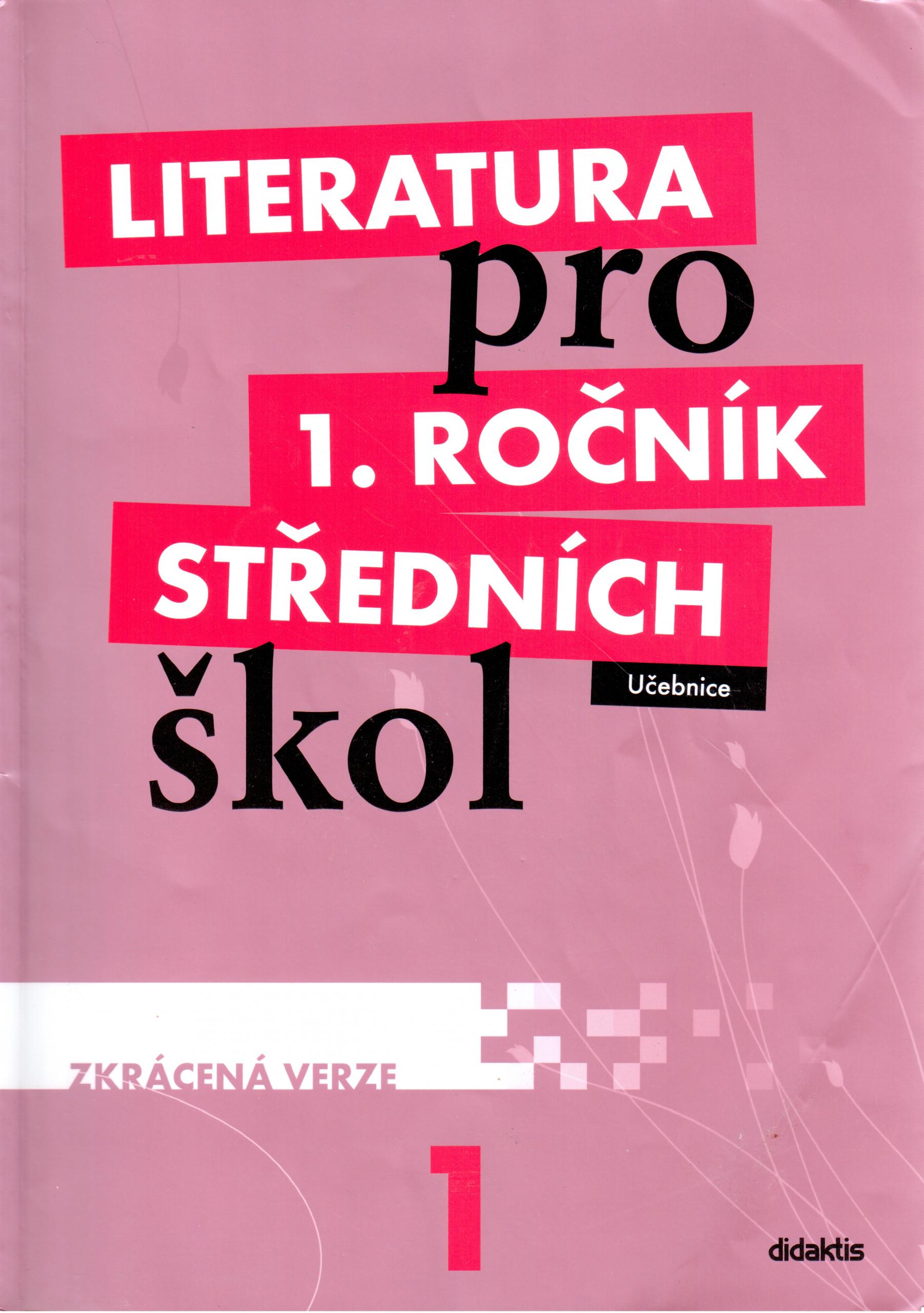 Literatura pro 1. ročník středních škol (zkrácená učebnice) - Náhled učebnice