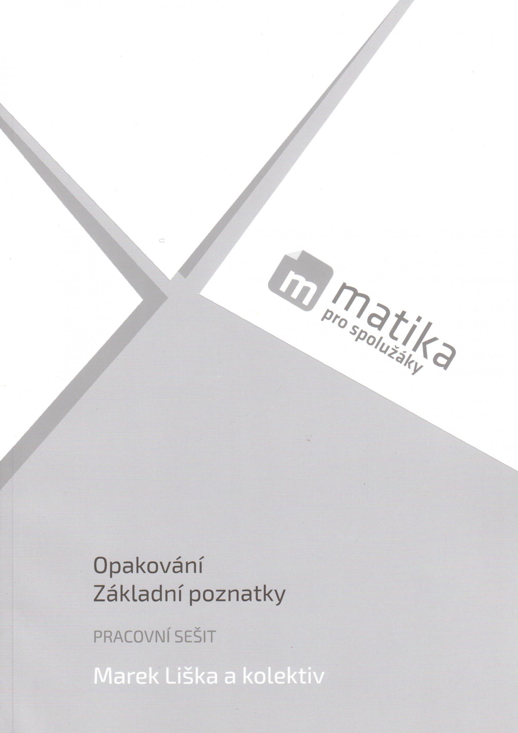 Matika pro spolužáky: Opakování - Základní poznatky (pracovní sešit) - Náhled učebnice