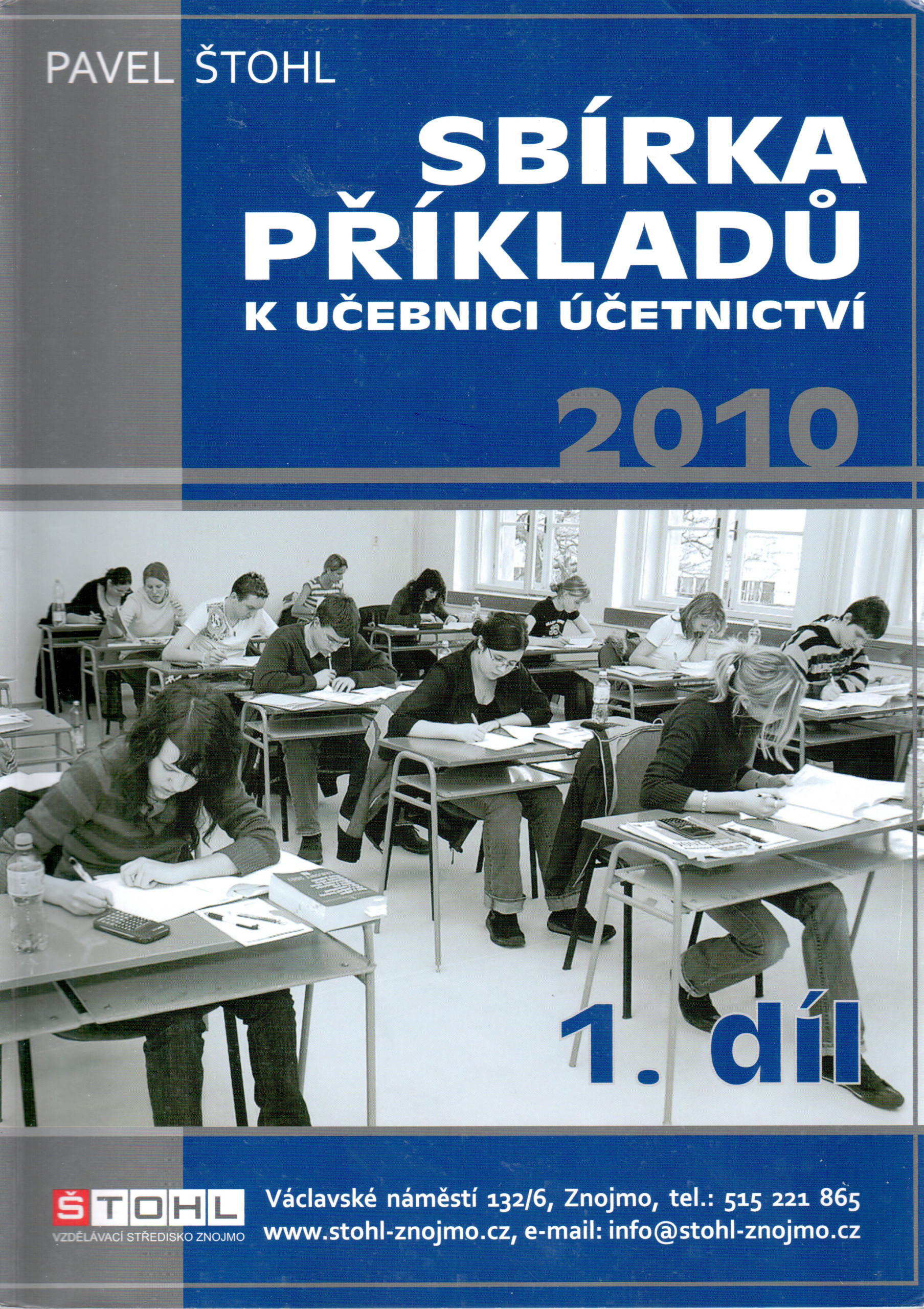 Sbírka příkladů k Učebnici účetnictví 2010 (1. díl) - Náhled učebnice