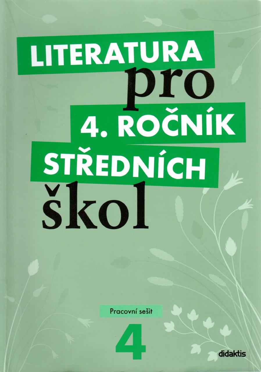 Literatura pro 4. ročník středních škol (pracovní sešit)