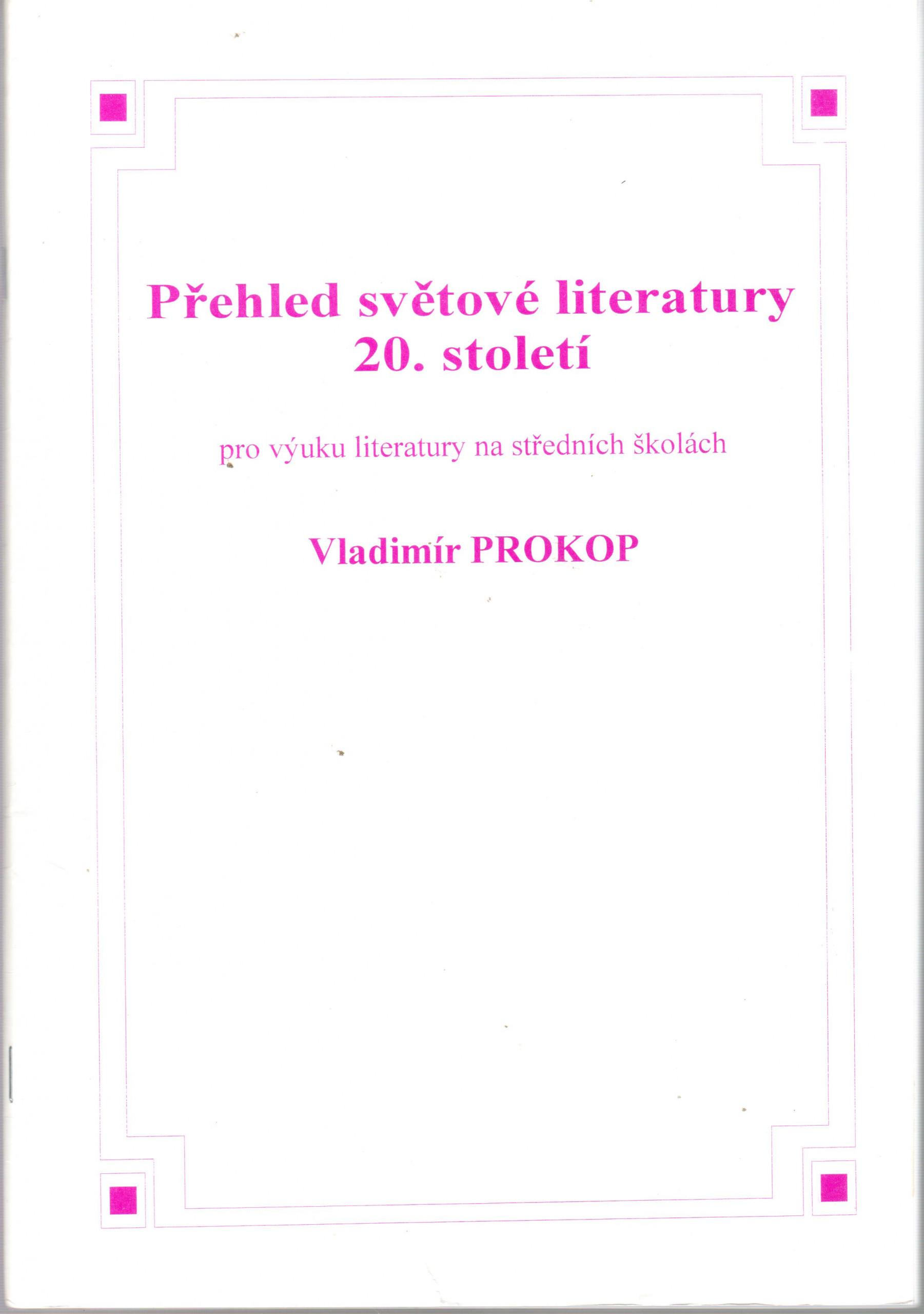 Přehled světové literatury 20. století (pro výuku literatury na středních školách) - Náhled učebnice