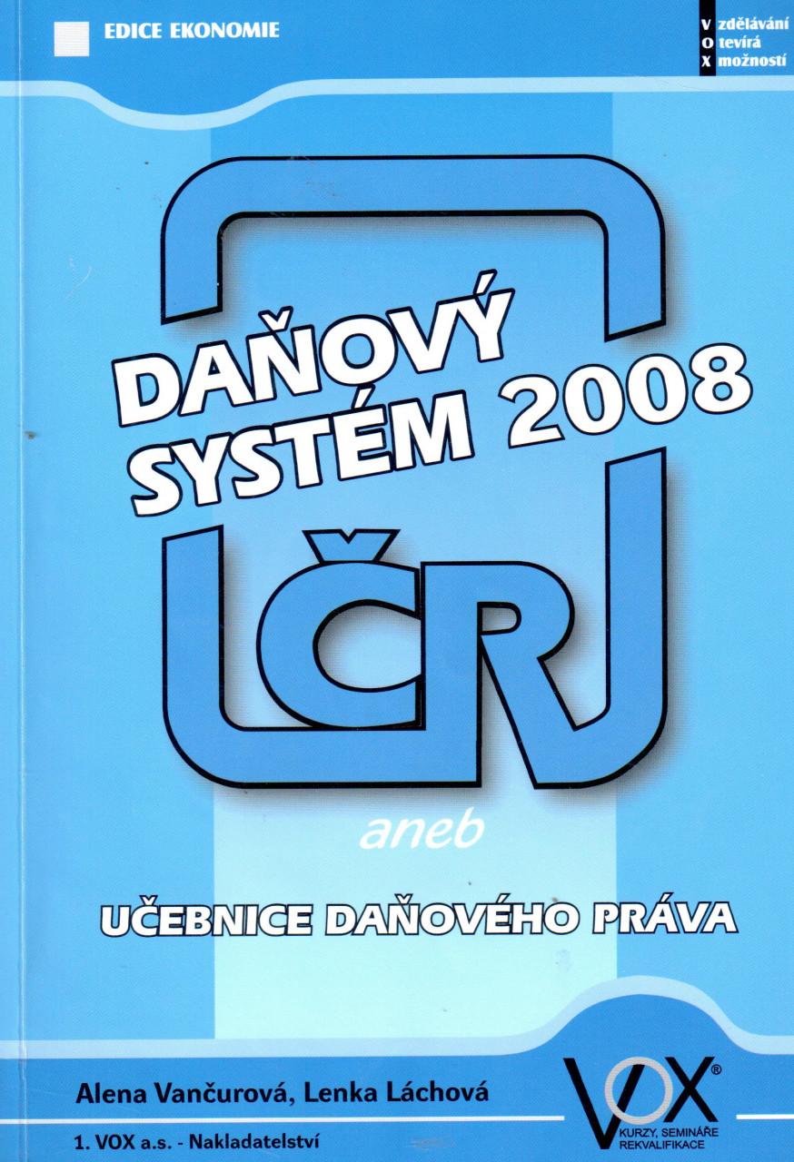 Daňový systém ČR 2008