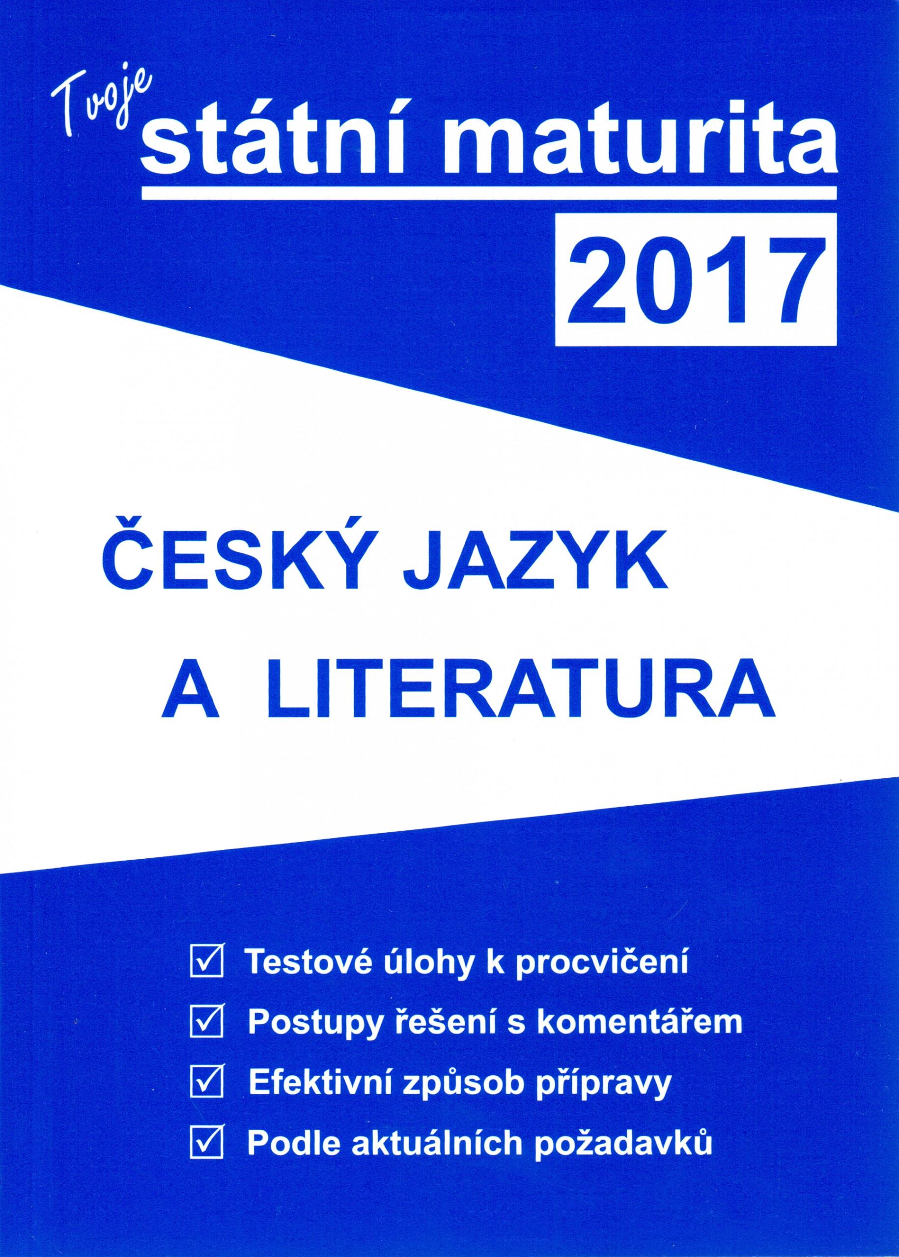 Tvoje státní maturita 2017: Český jazyk a literatura - Náhled učebnice