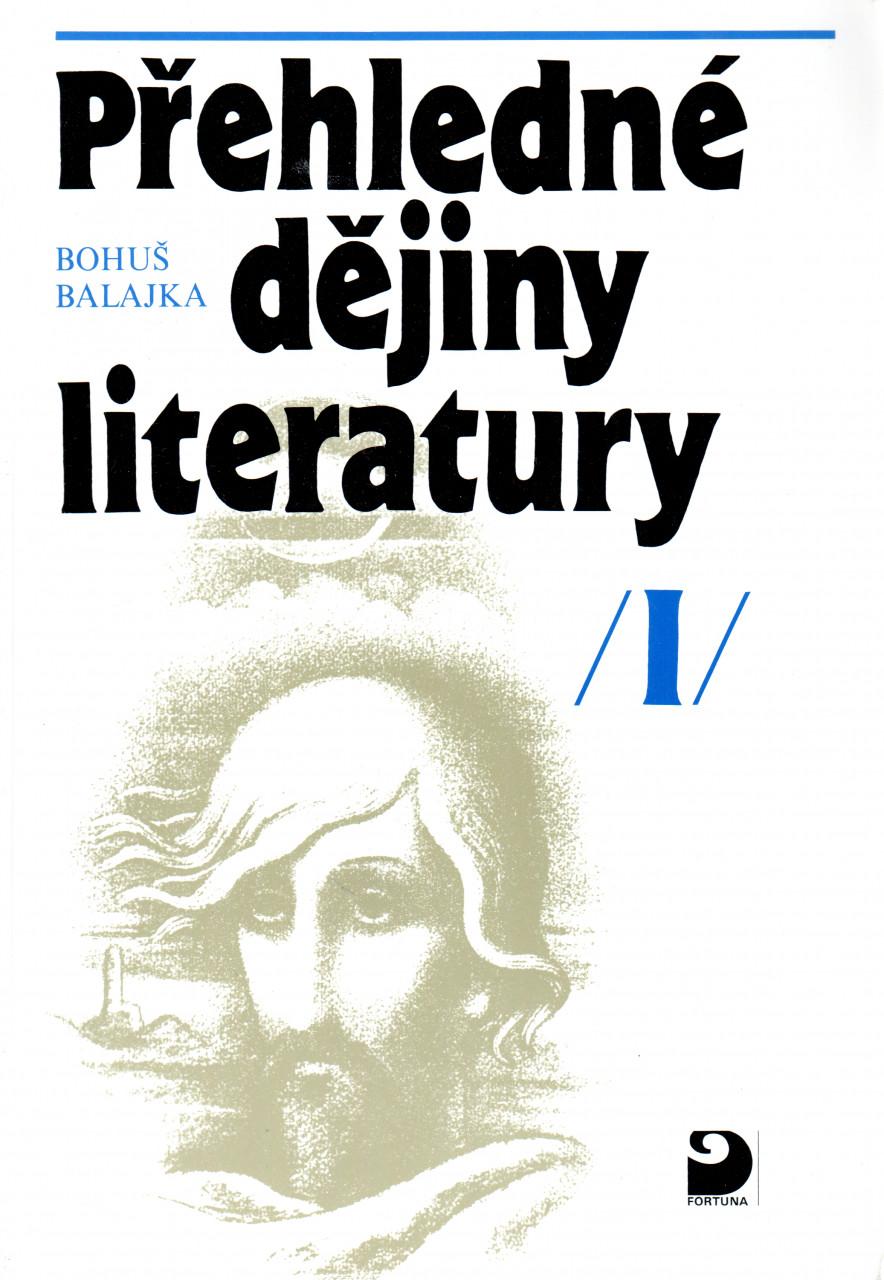 Přehledné dějiny literatury I
