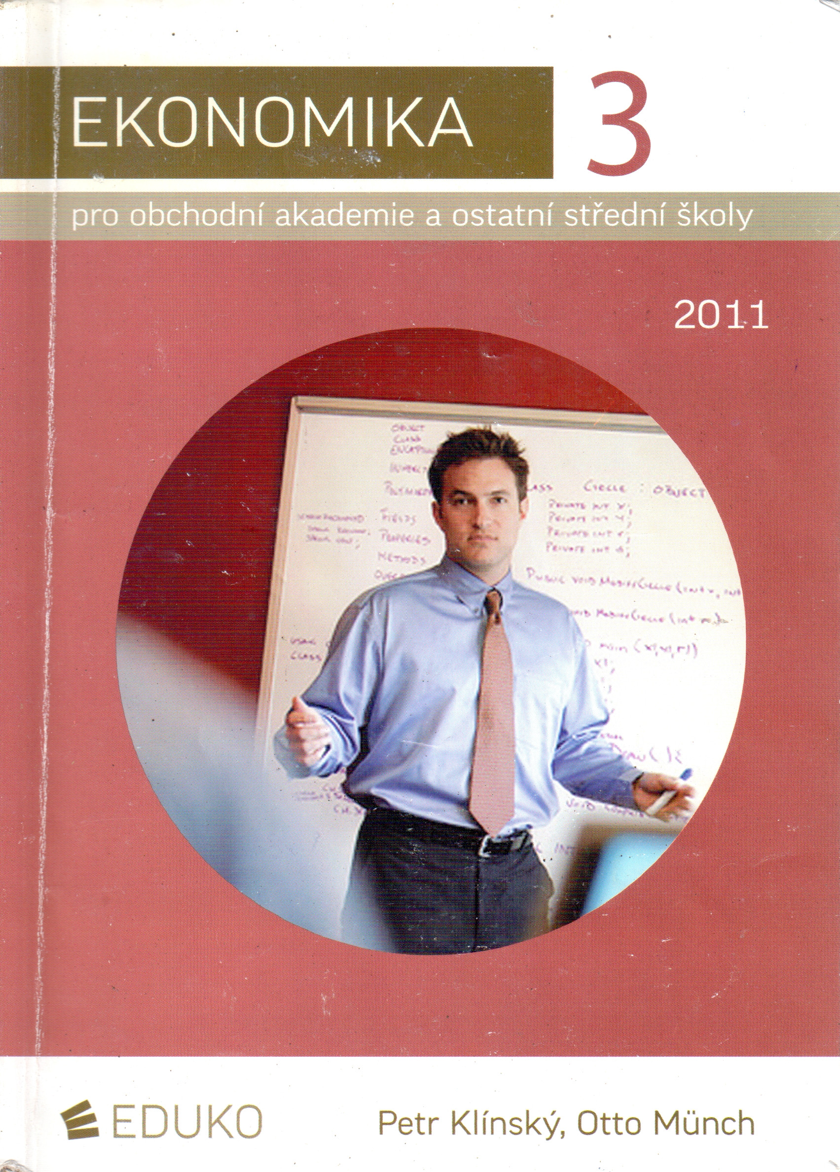 Ekonomika pro obchodní akademie a ostatní střední školy: 2011. 232 s - Náhled učebnice