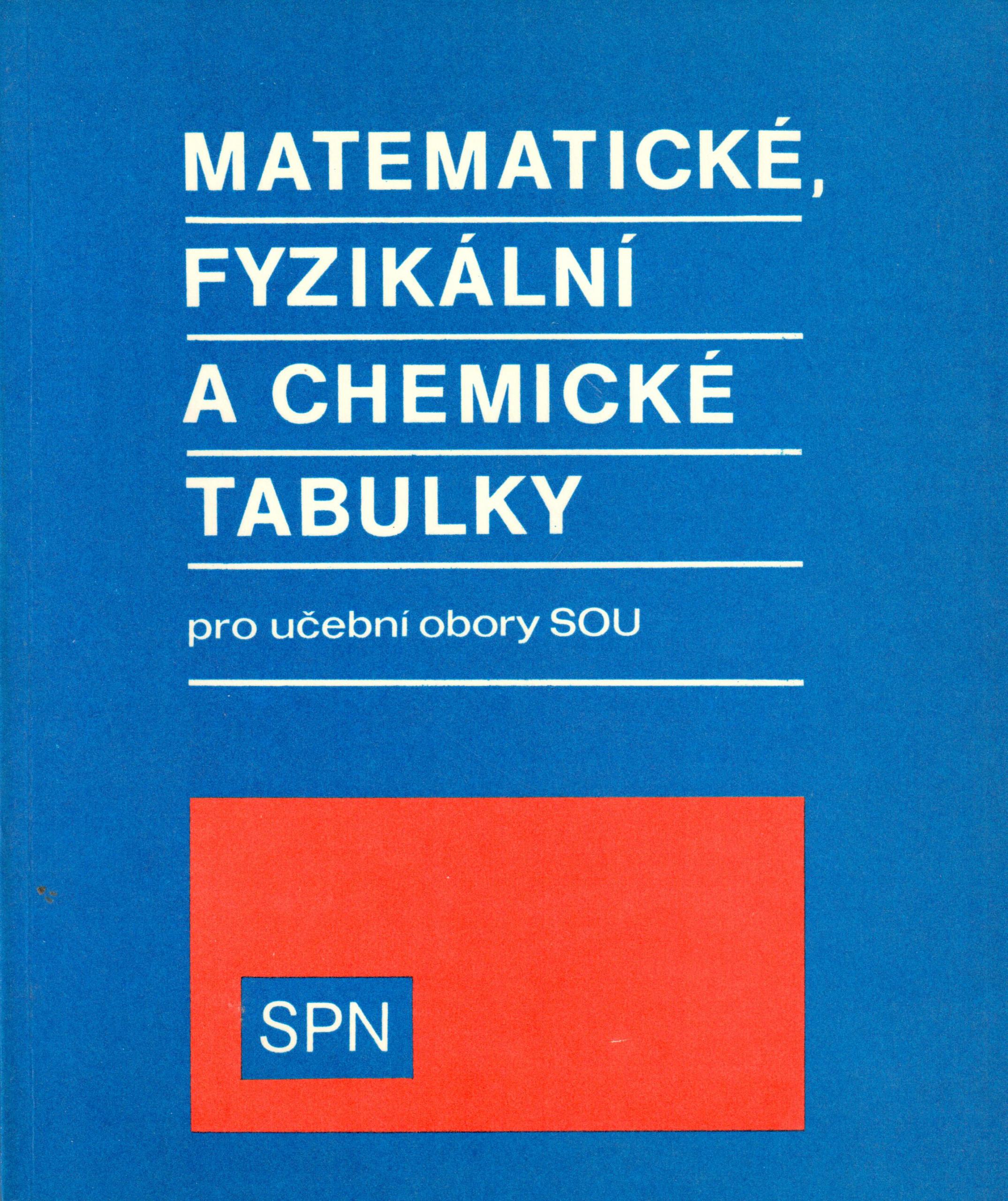 Matematické, fyzikální a chemické tabulky pro učební obory středních odborných učilišť - Náhled učebnice