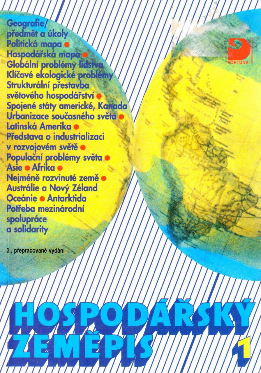 Hospodářský zeměpis 1 pro obchodní akademie a ostatní střední školy
