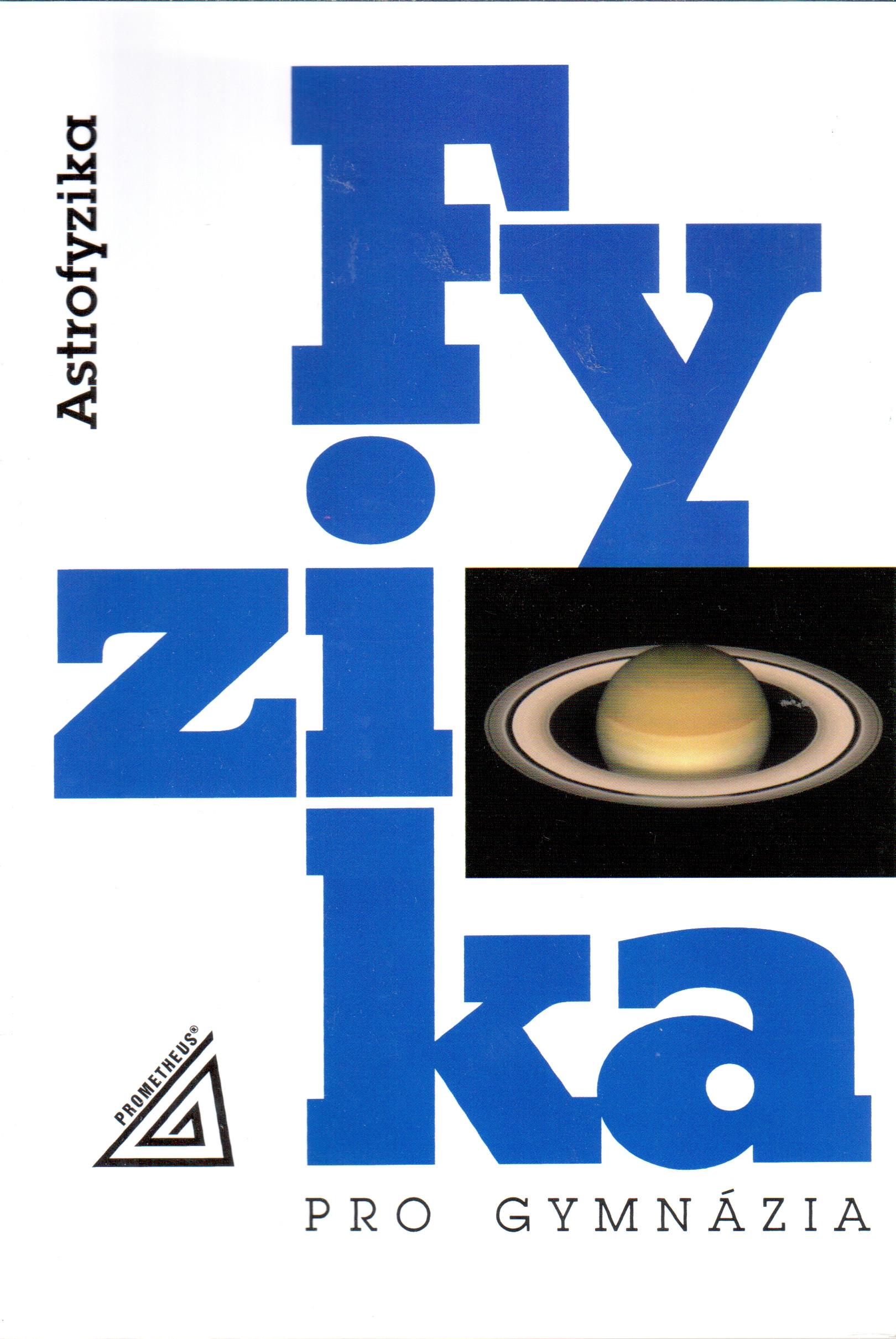 Fyzika pro gymnázia : astrofyzika - Náhled učebnice