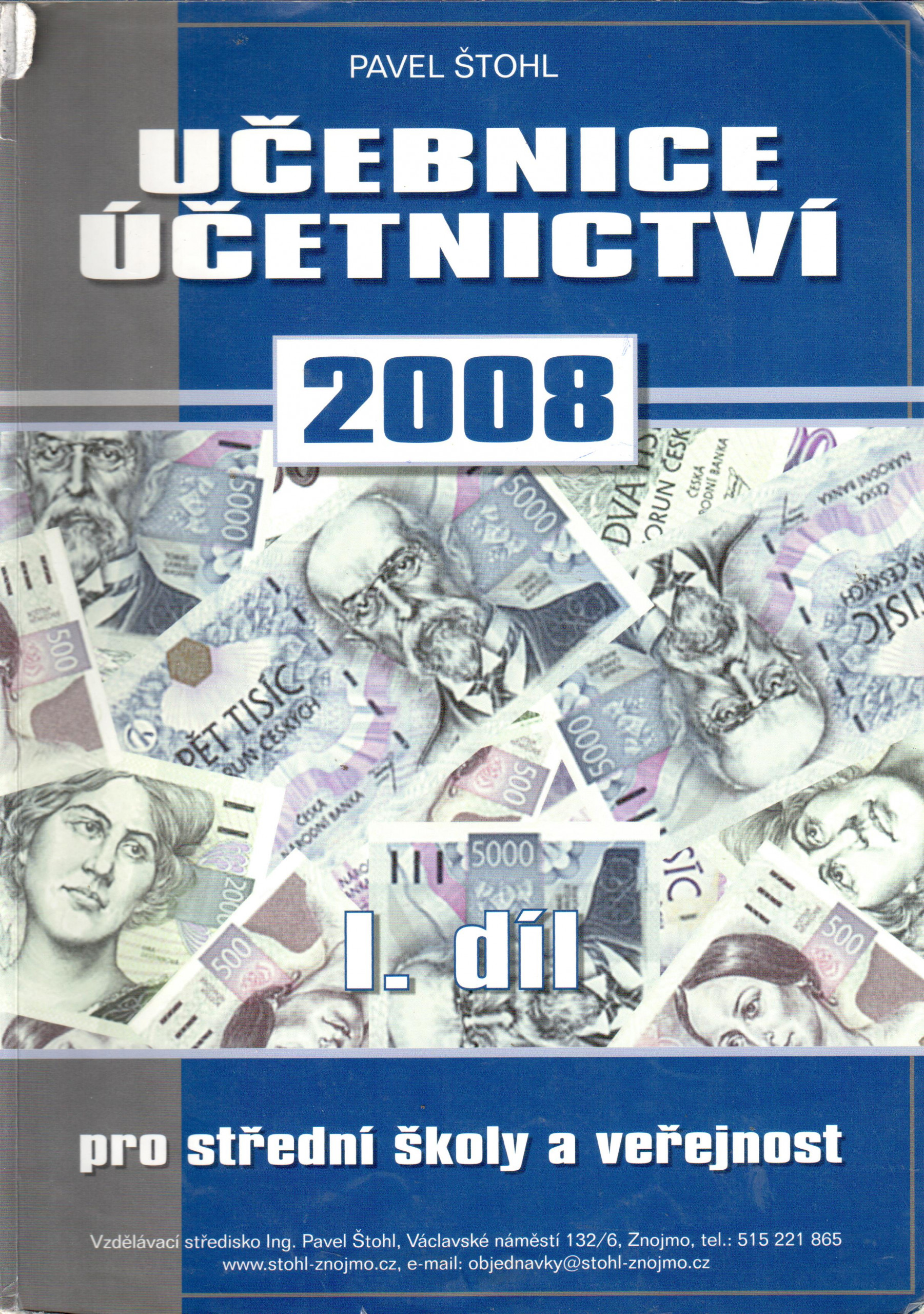 Učebnice účetnictví 2008 pro střední školy a veřejnost (1. díl) - Náhled učebnice