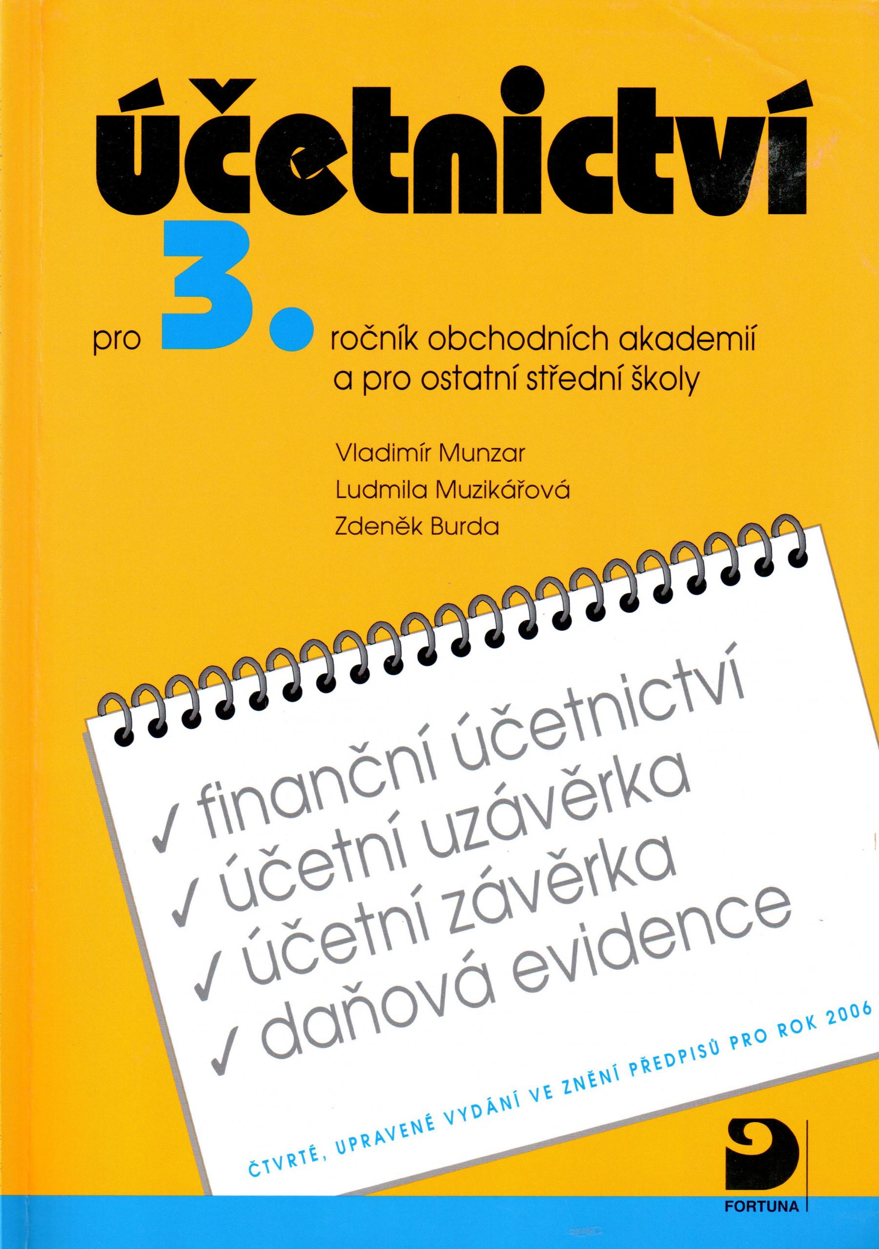 Účetnictví pro 3. ročník obchodních akademií a pro ostatní střední školy - Náhled učebnice