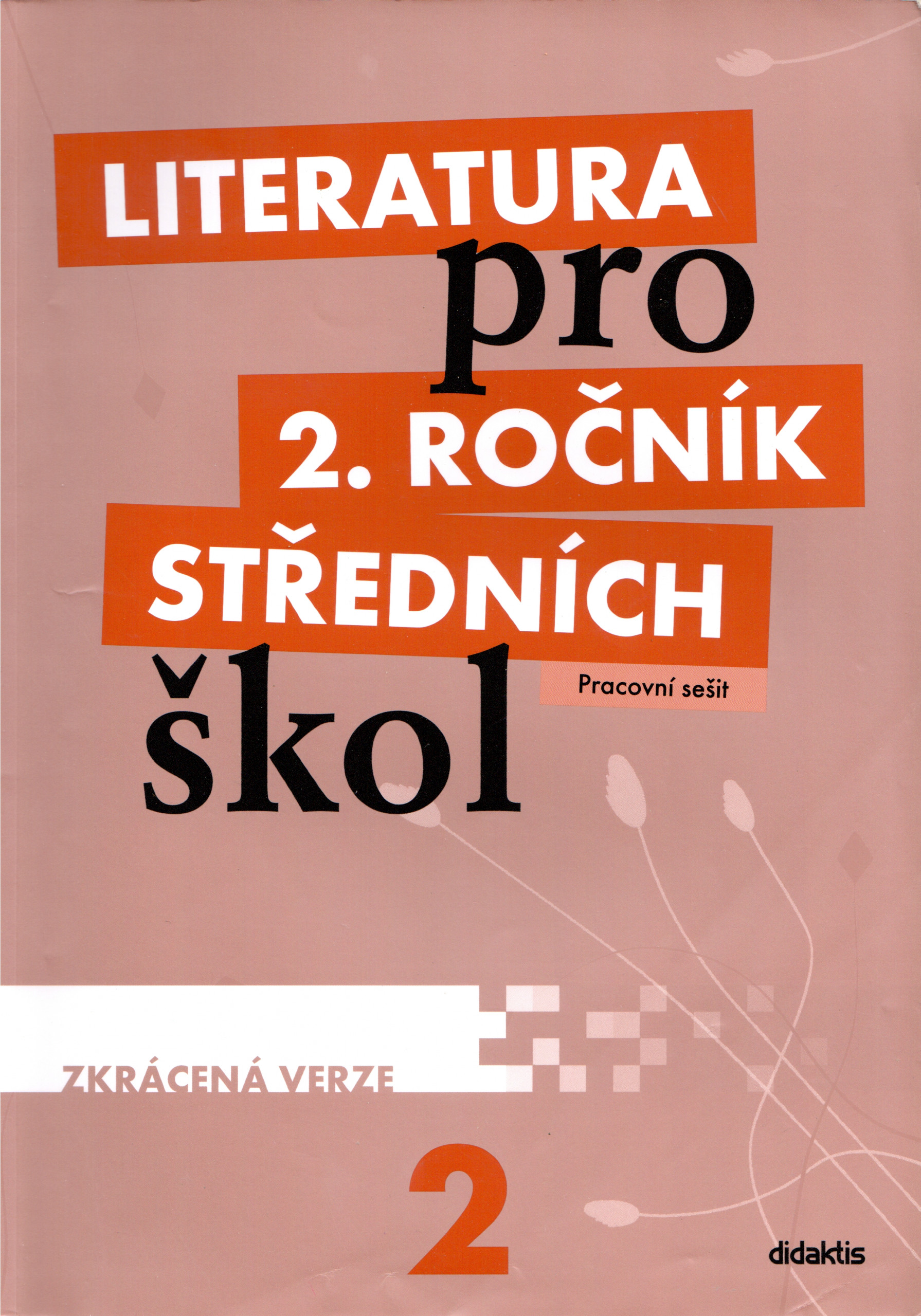 Literatura pro 2. ročník středních škol (zkrácený pracovní sešit) - Náhled učebnice