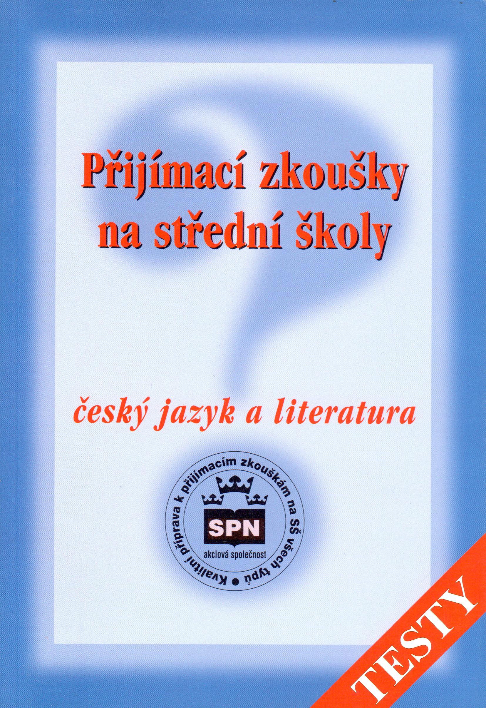 Přijímací zkoušky na střední školy. Český jazyk a literatura - Náhled učebnice