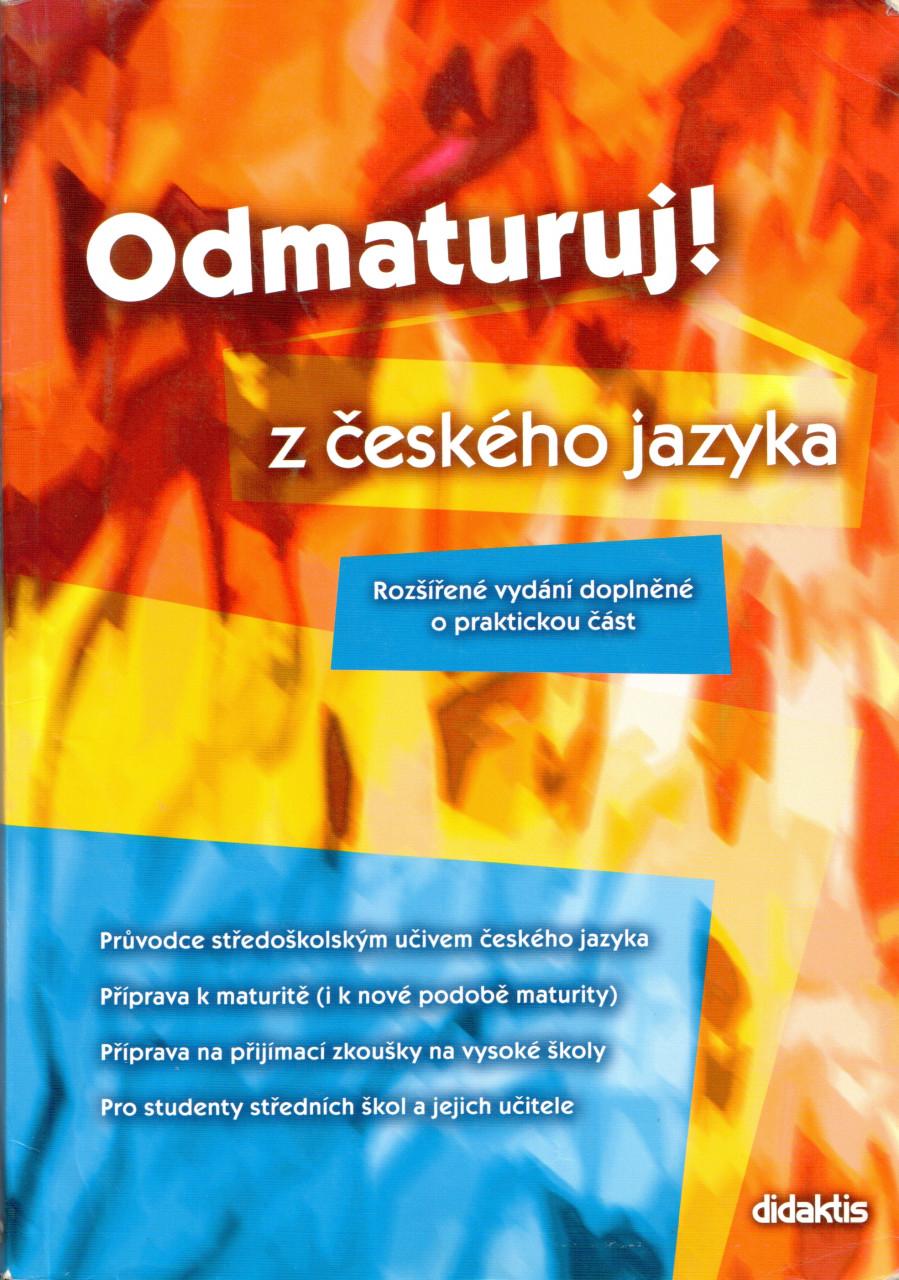 Odmaturuj! z českého jazyka (rozšířené vydání)