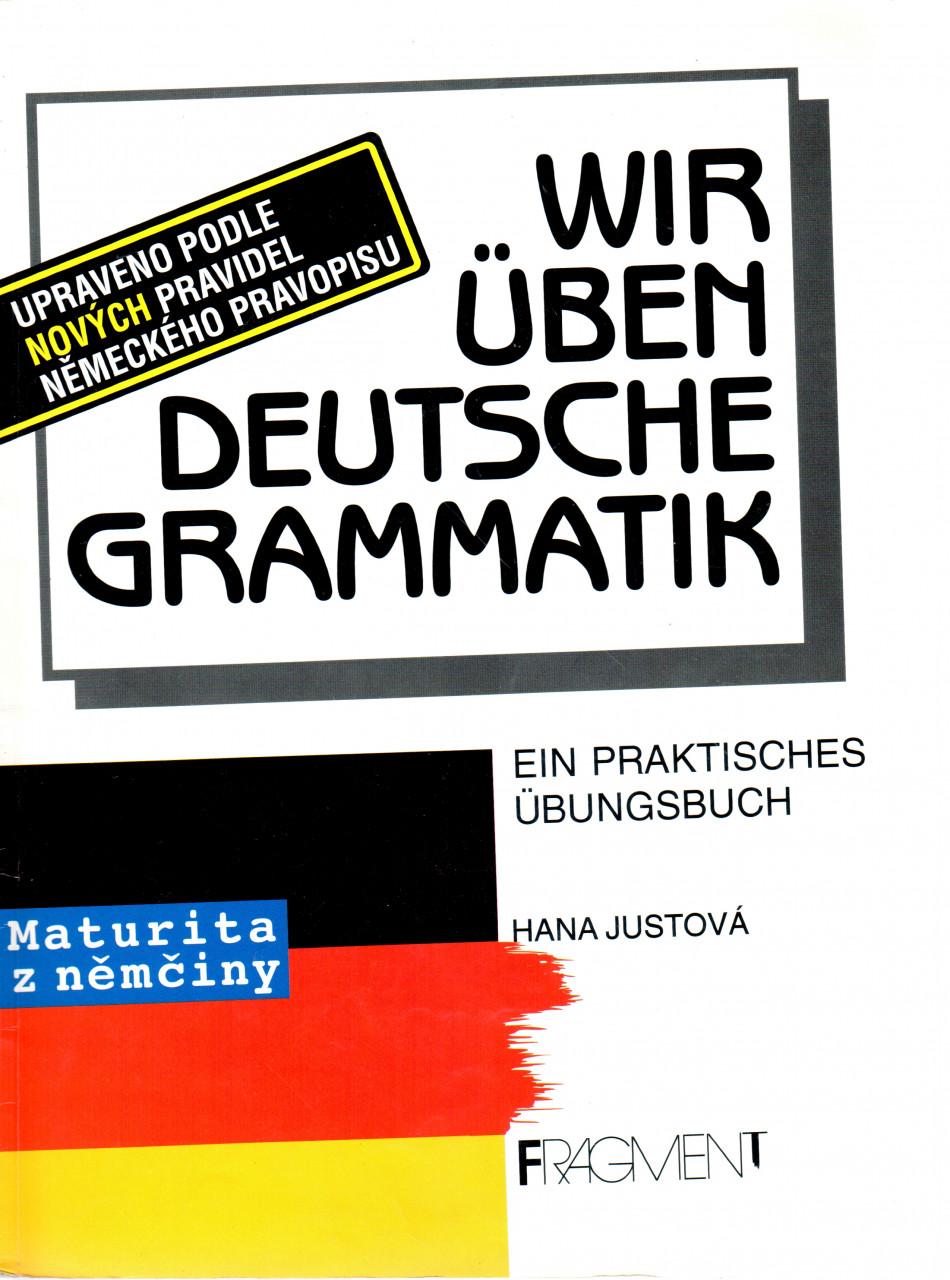 Wir üben deutsche Grammatik