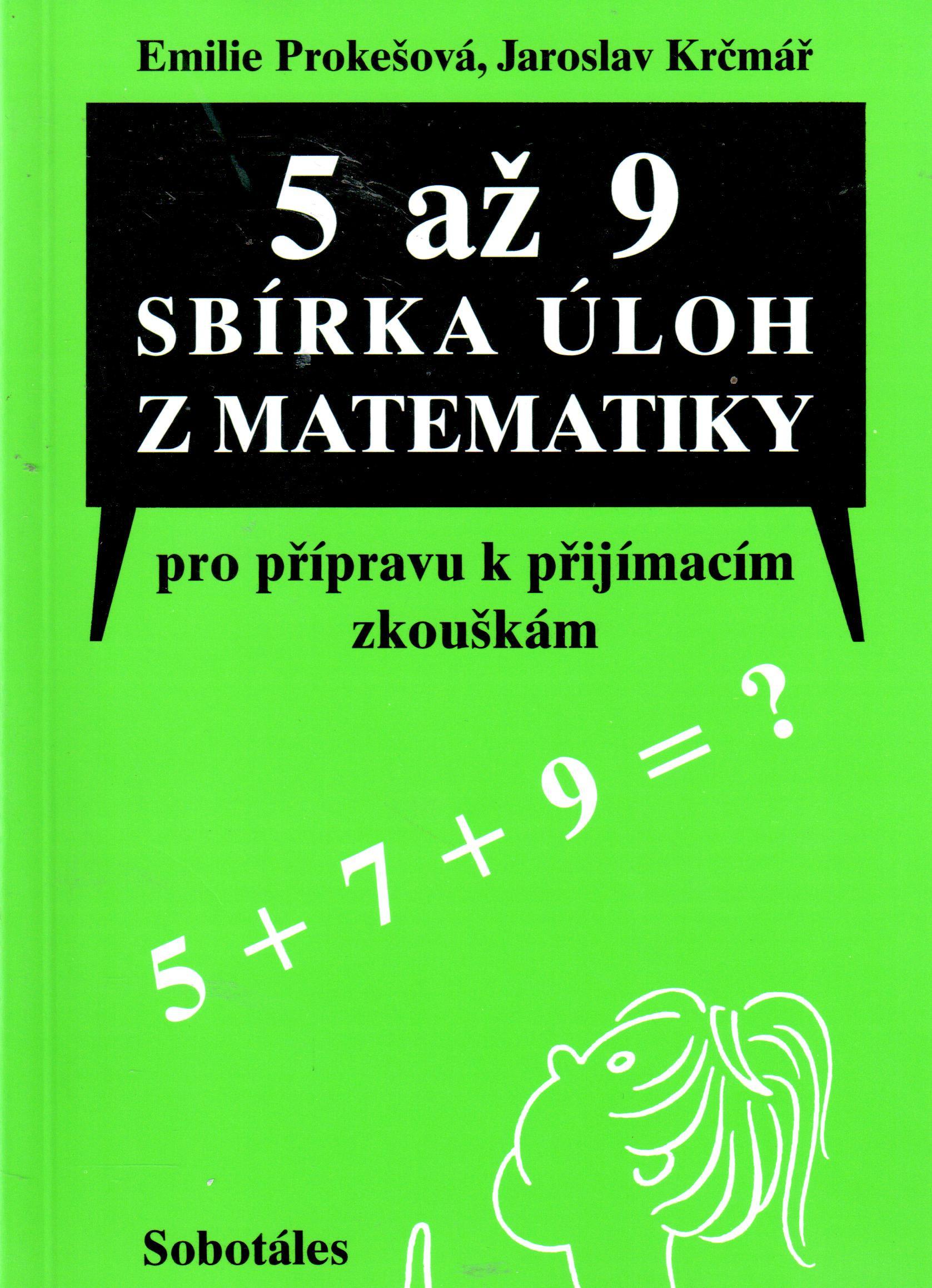 5 až 9: Sbírka úloh z matematiky pro přípravu k přijímacím zkouškám - Náhled učebnice