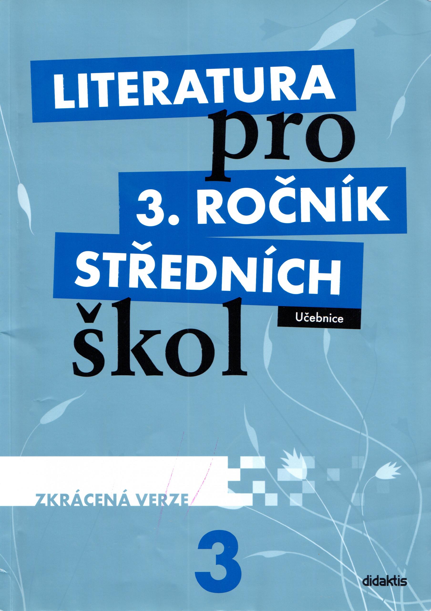 Literatura pro 3. ročník středních škol (zkrácená učebnice) - Náhled učebnice