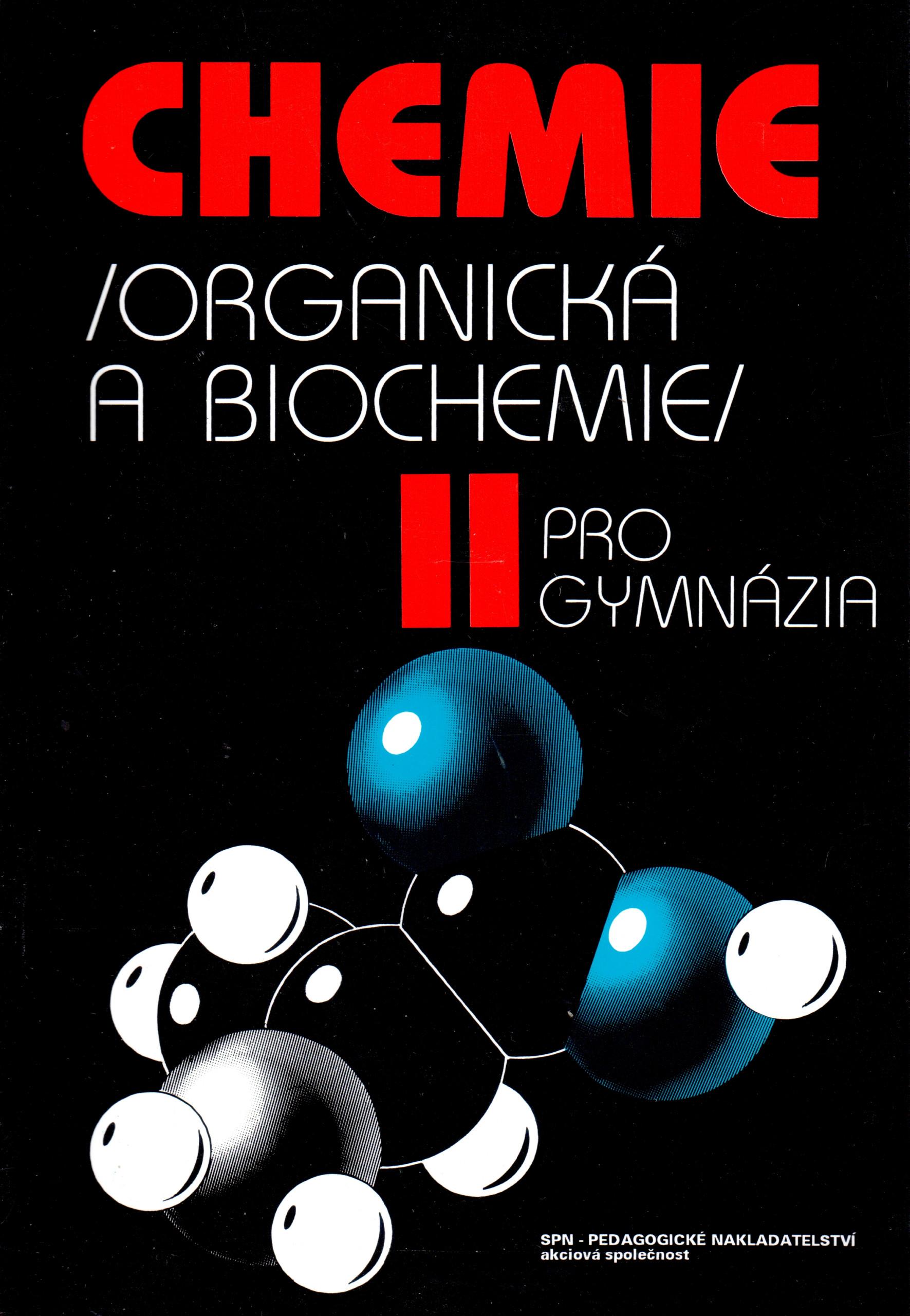 Chemie II pro gymnázia: Organická a biochemie - Náhled učebnice
