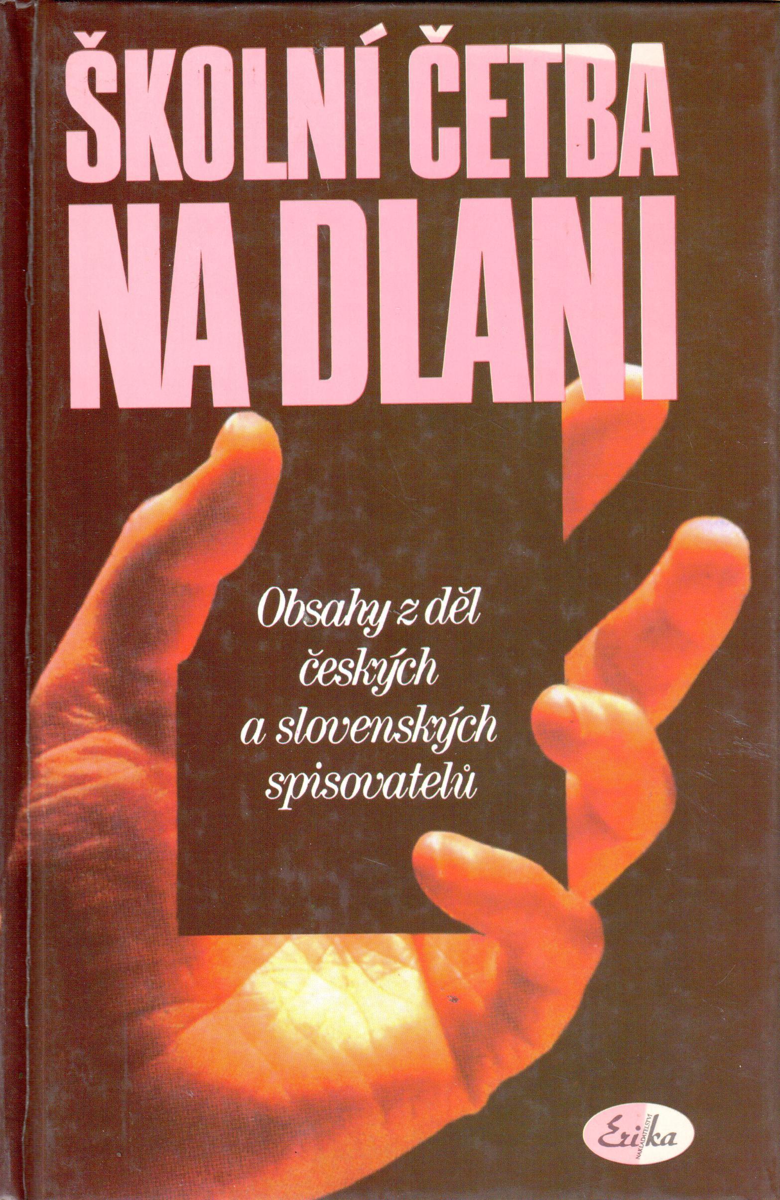 Školní četba na dlani. Obsahy z děl českých a slovenských spisovatelů - Náhled učebnice