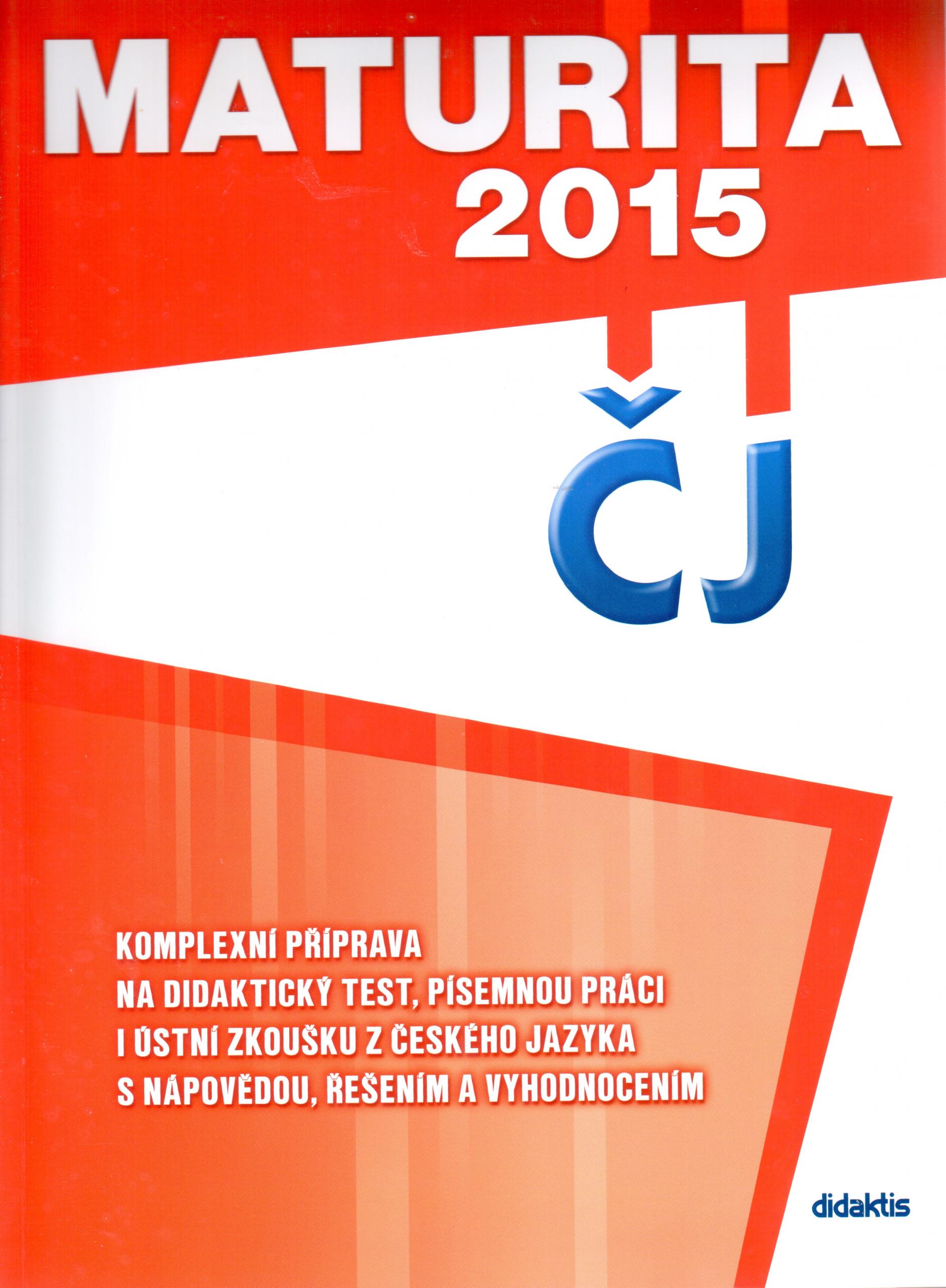 Maturita 2015 z českého jazyka a literatury - Náhled učebnice