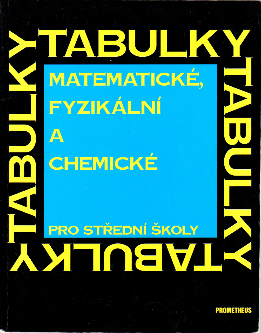 Matematické, fyzikální a chemické tabulky pro střední školy