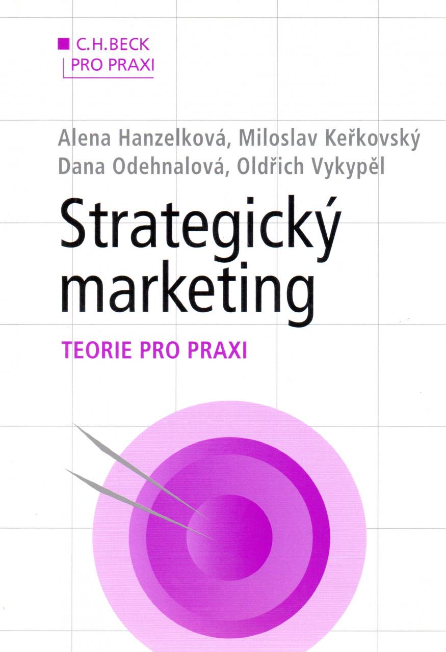 Strategický marketing: Teorie pro praxi