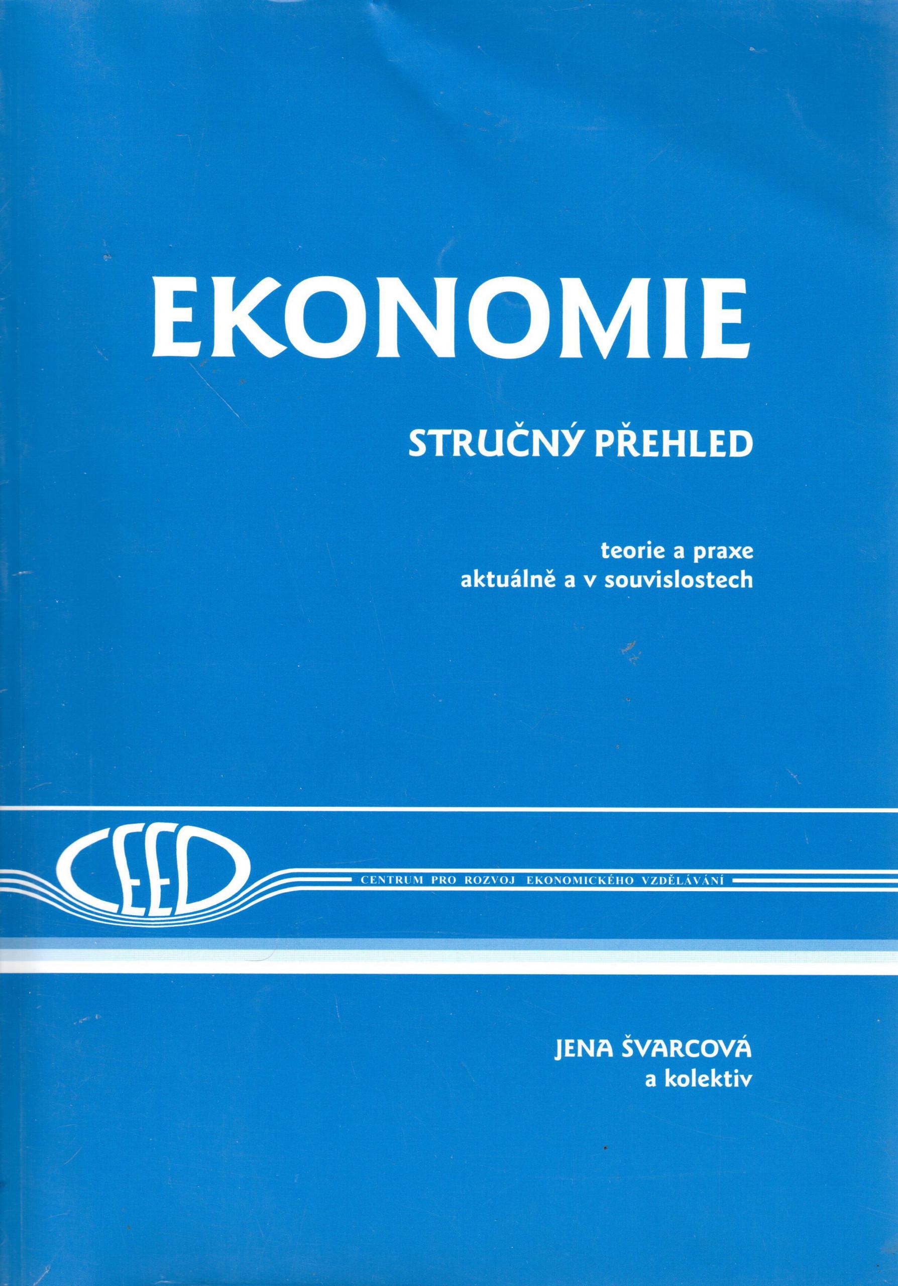 Ekonomie, stručný přehled : teorie a praxe aktuálně a v souvislostech - Náhled učebnice