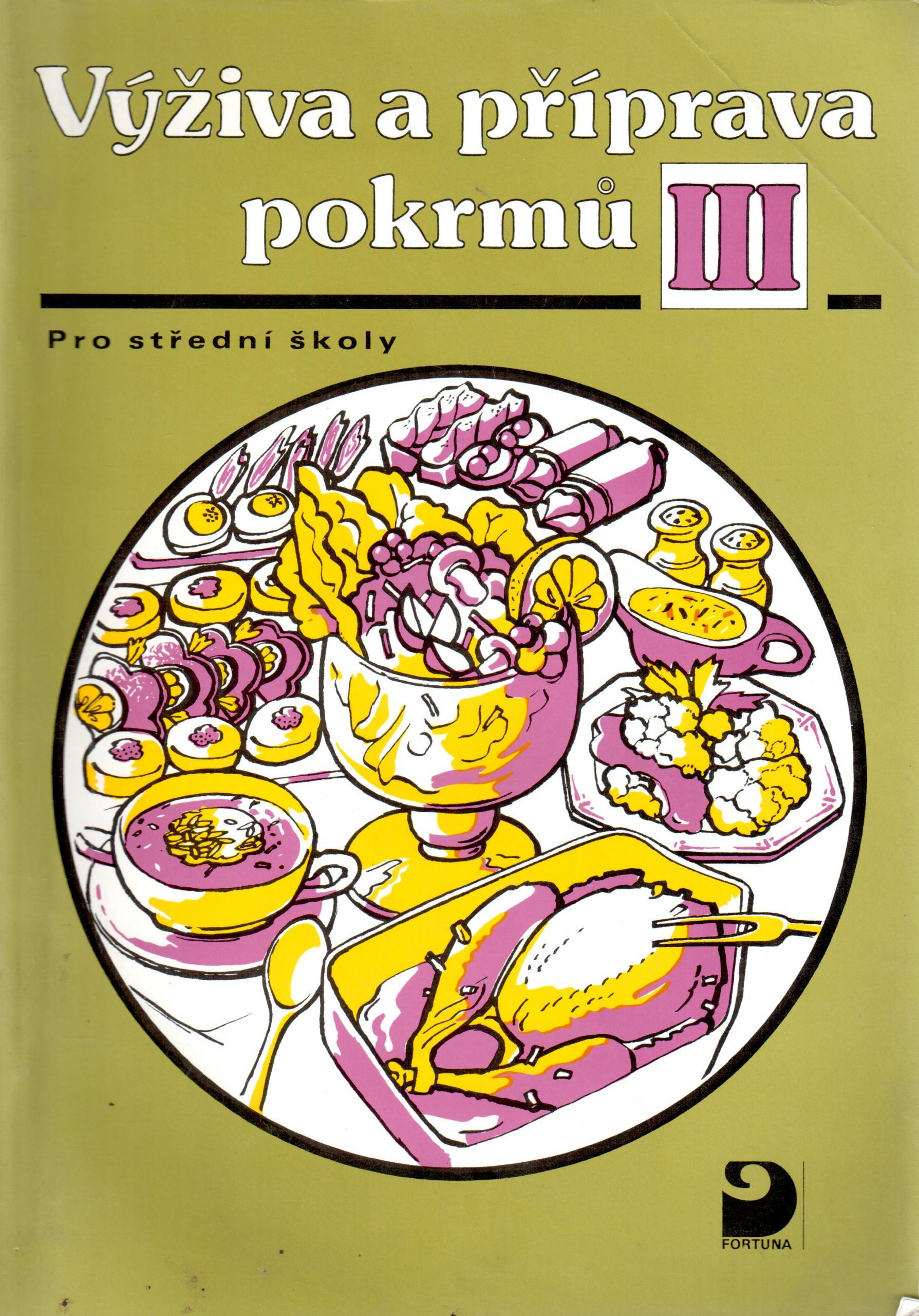 Výživa a příprava pokrmů III - Náhled učebnice