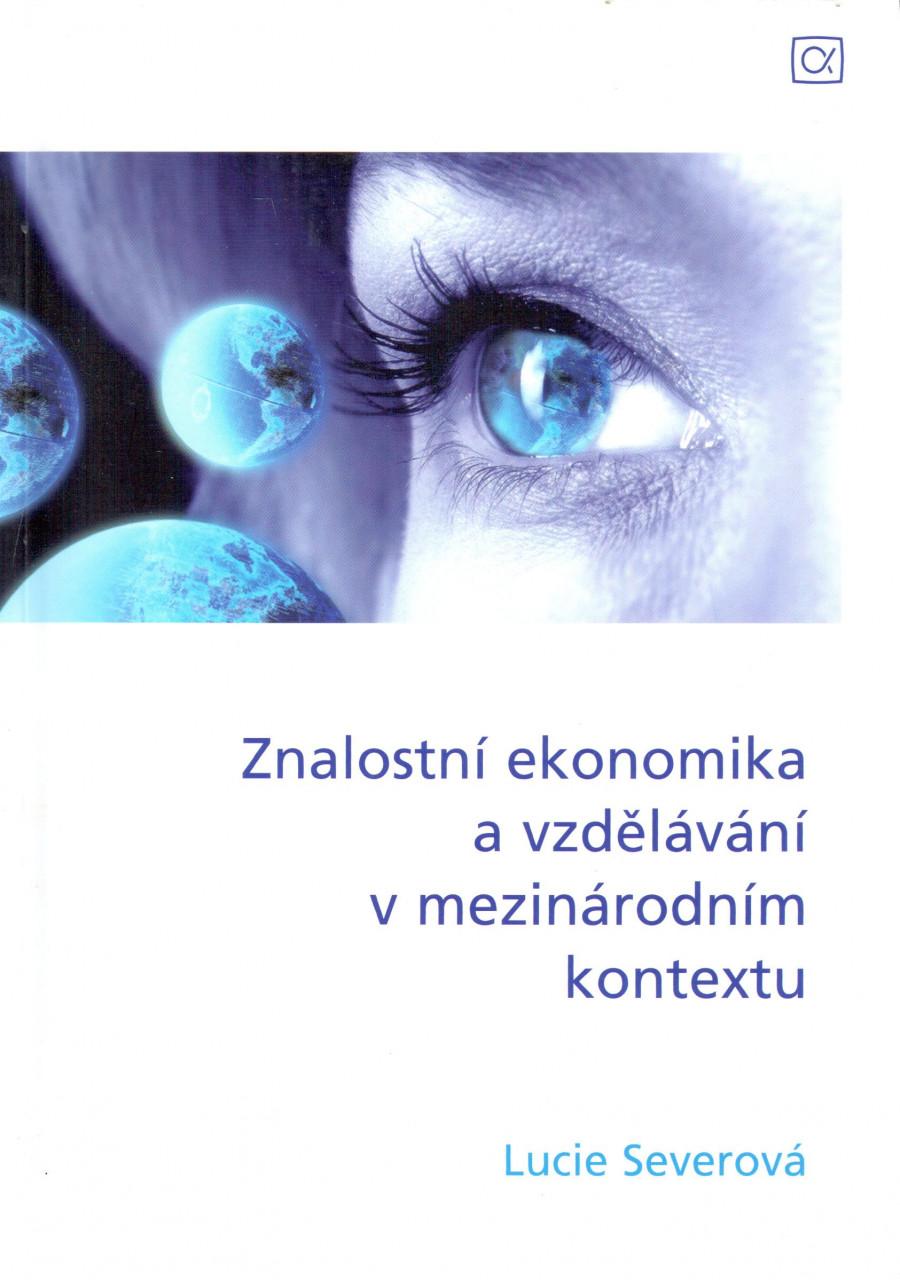 Znalostní ekonomika a vzdělávání v mezinárodním kontextu