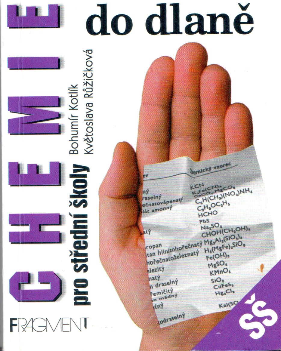 Chemie v kostce I. pro střední školy: Obecná a anorganická chemie, výpočty v oboru chemie - Náhled učebnice