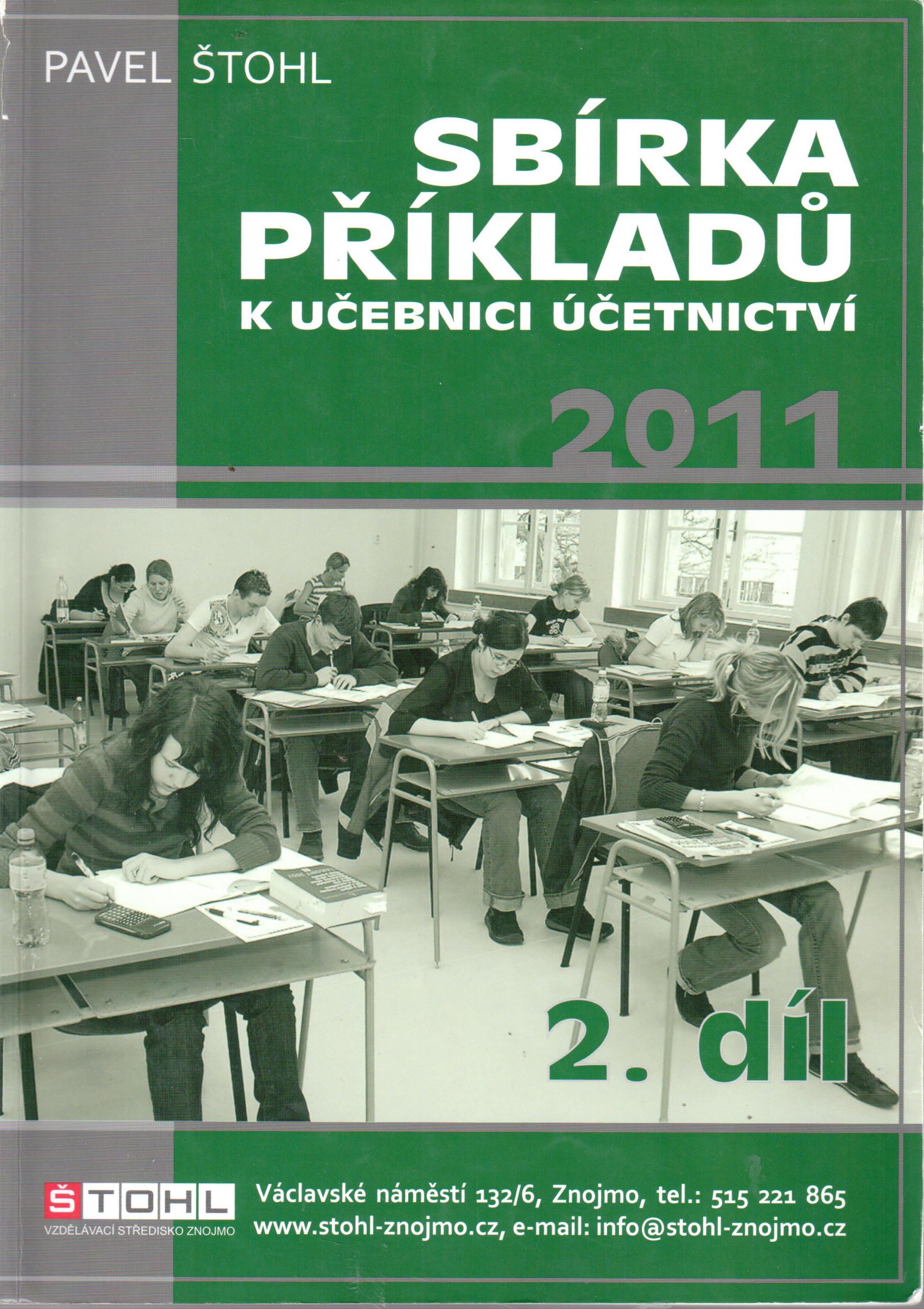 Sbírka příkladů k Učebnici účetnictví 2011 (2. díl) - Náhled učebnice