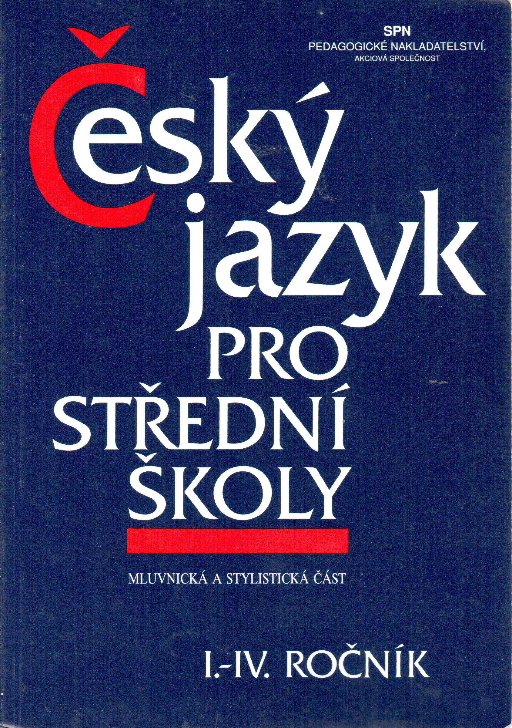 Český jazyk pro I.–IV. ročník středních škol (mluvnická a stylistická část) - Náhled učebnice