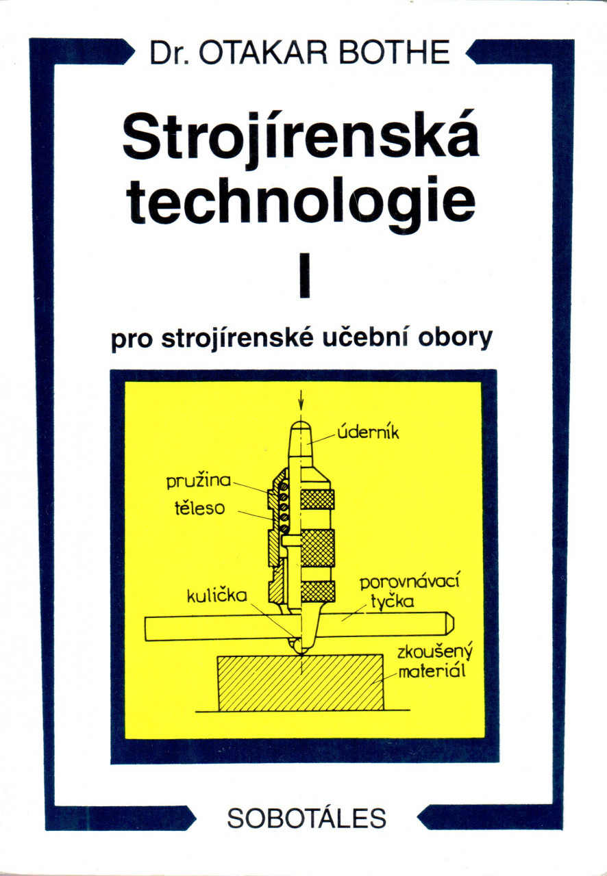 Strojírenská technologie I pro strojírenké učební obory