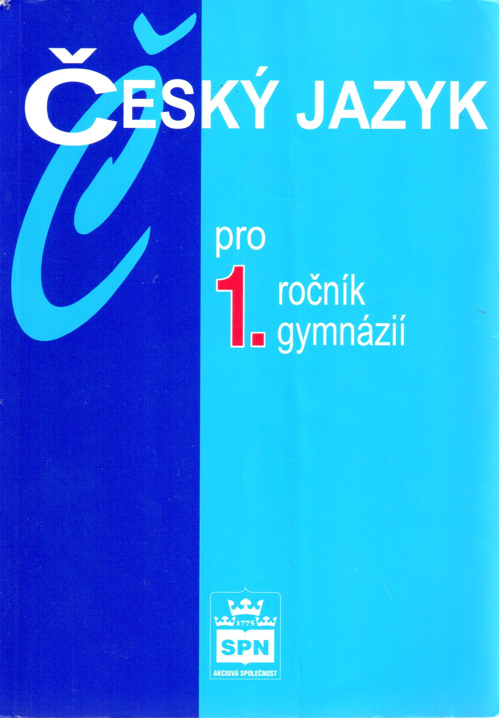 Český jazyk pro 1. ročník gymnázií - Náhled učebnice