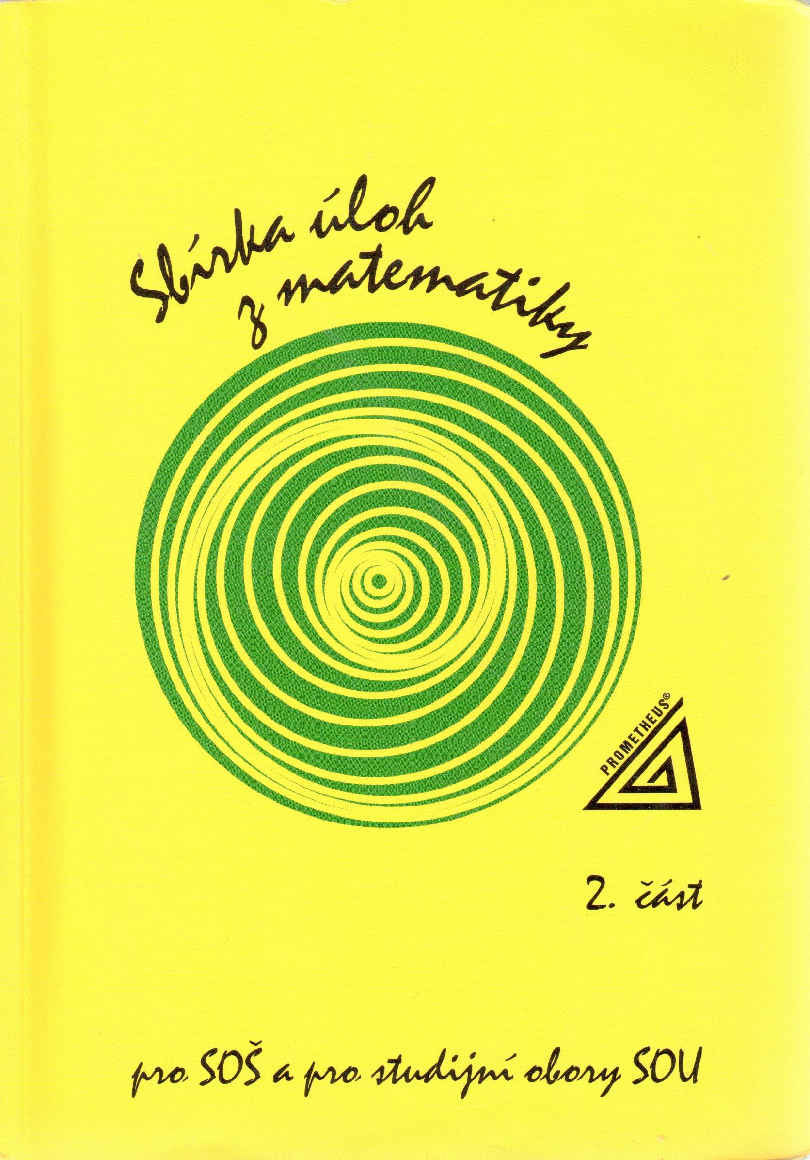 Sbírka úloh z matematiky pro SOŠ a studijní obory SOU, 2. část - Náhled učebnice