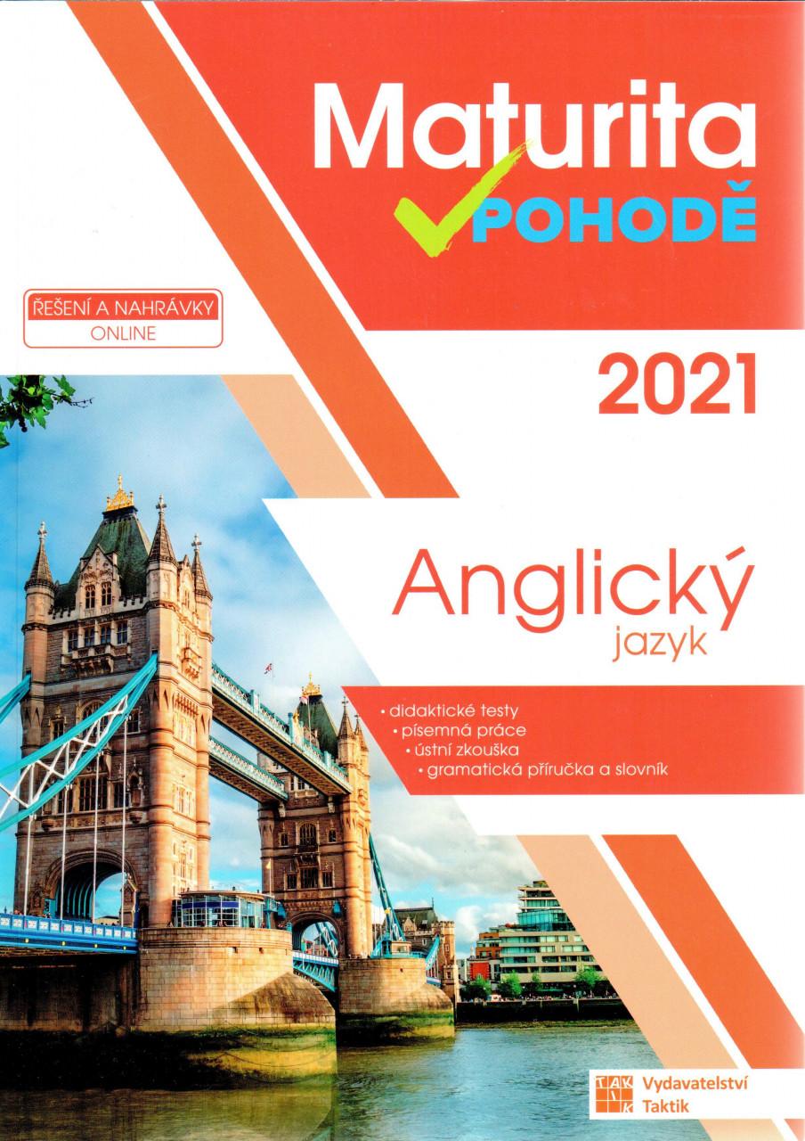 Maturita v pohodě 2021 - Anglický jazyk