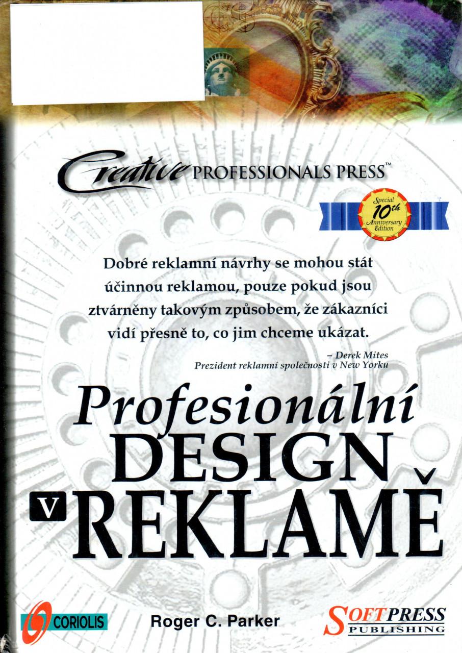 Profesionální design v reklamě - Roger.C.Parker