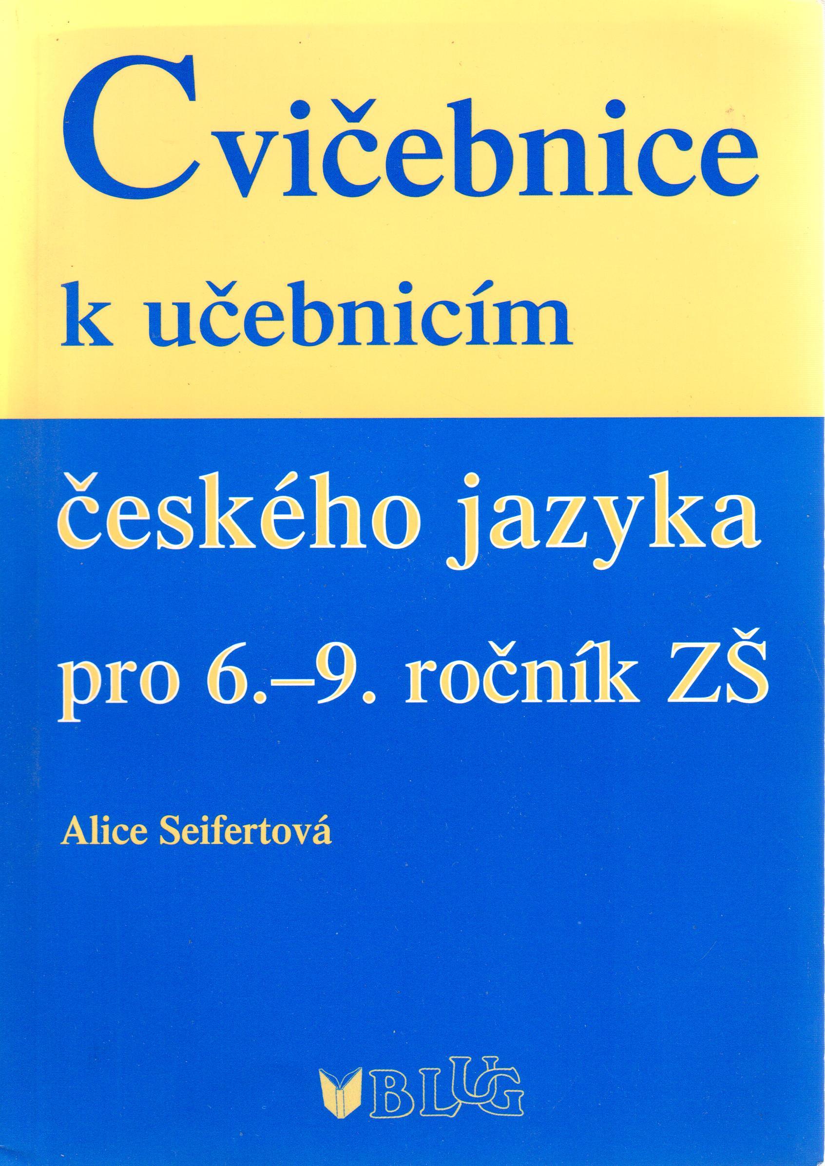 Cvičebnice k učebnicím českého jazyka pro 6.–9. ročník ZŠ - Náhled učebnice
