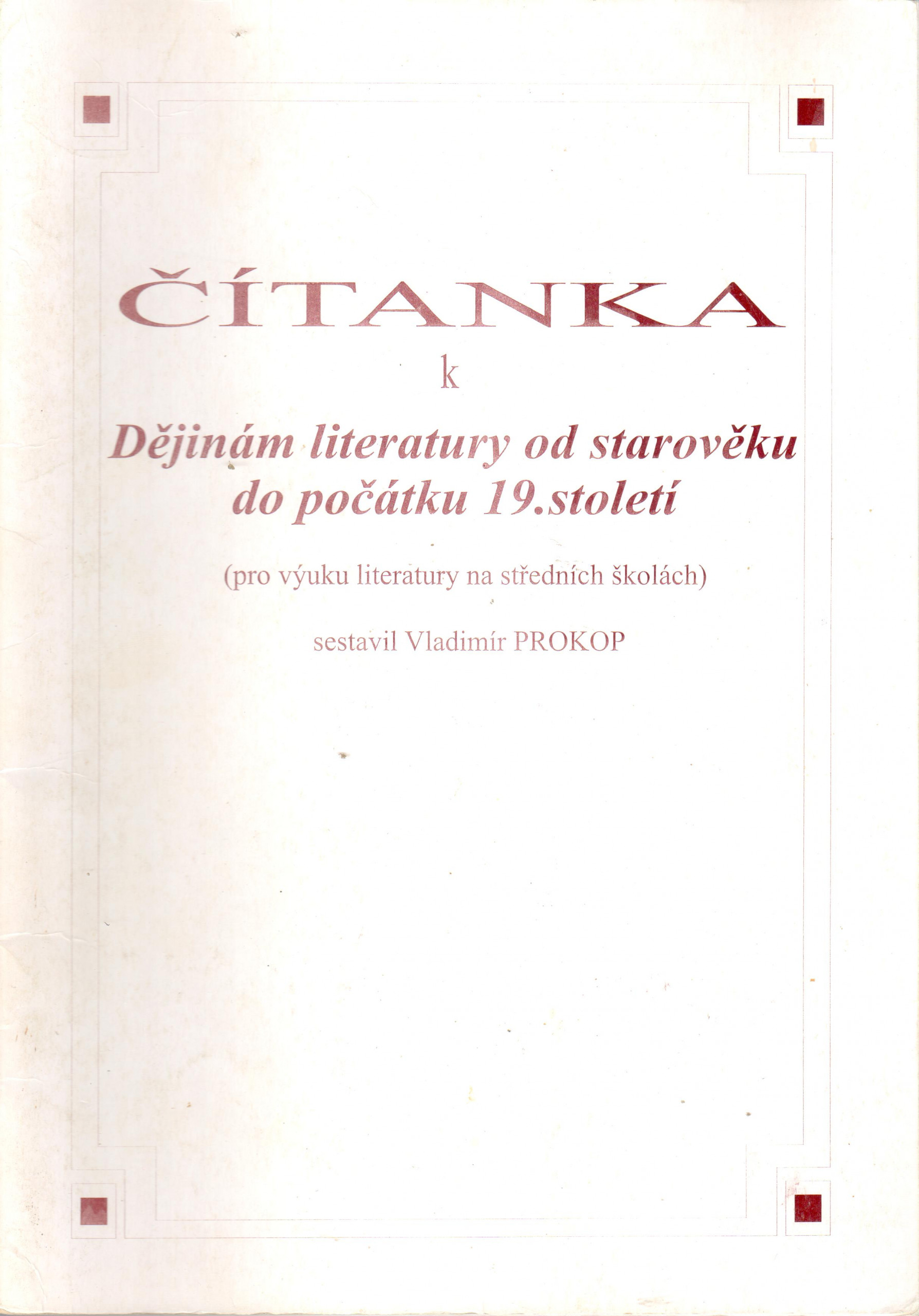 Čítanka k Dějinám literatury od starověku do počátku 19. století (pro výuku literatury na středních školách) - Náhled učebnice