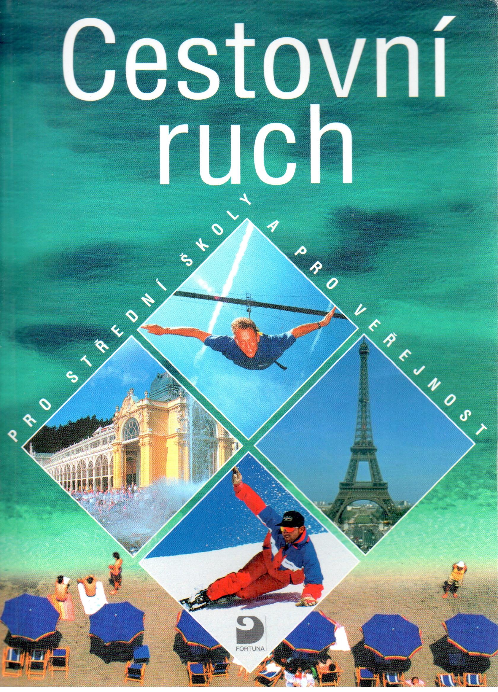 Cestovní ruch : pro střední školy a pro veřejnost - Náhled učebnice