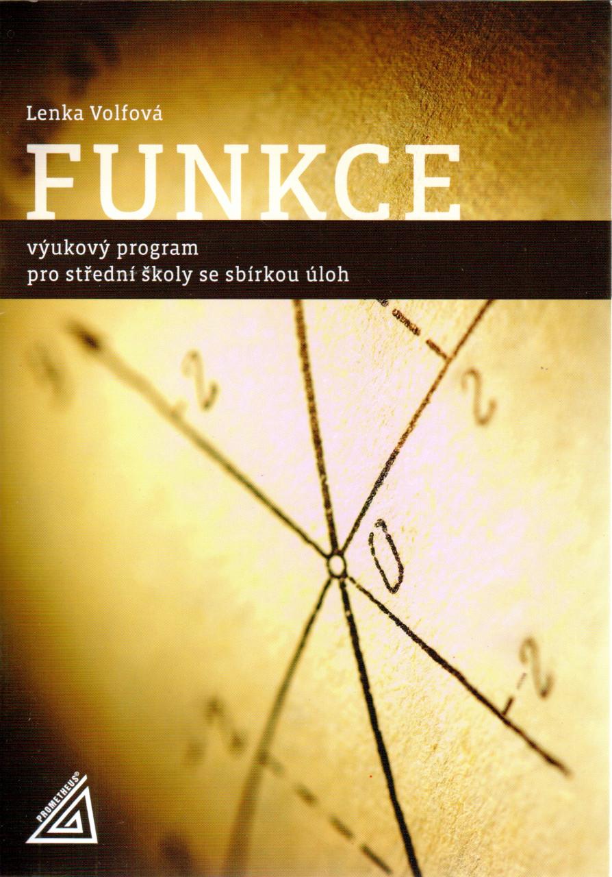Funkce: Výukový program pro střední školy se sbírkou úloh