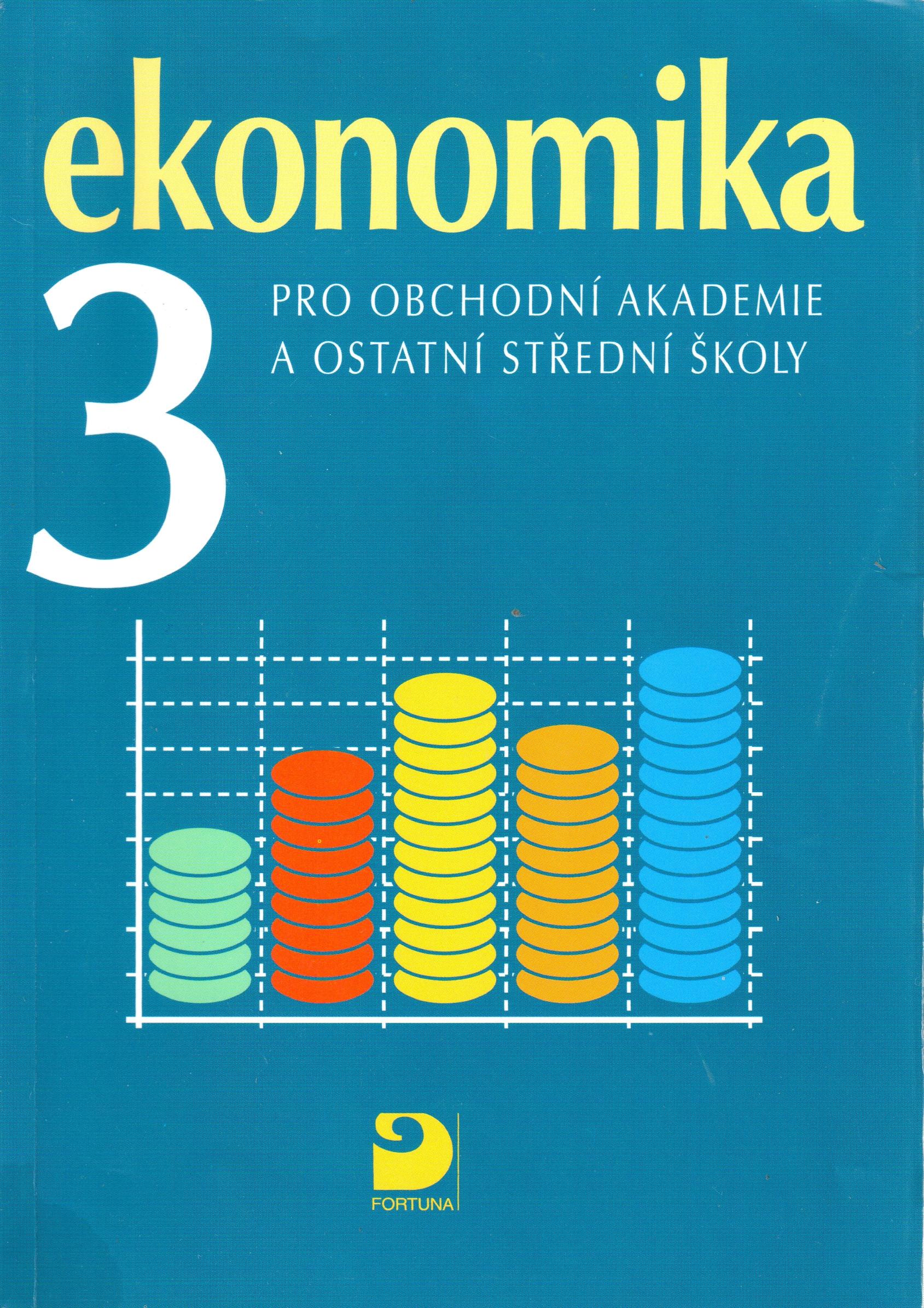 Ekonomika 3 pro obchodní akademie a ostatní střední školy - Náhled učebnice