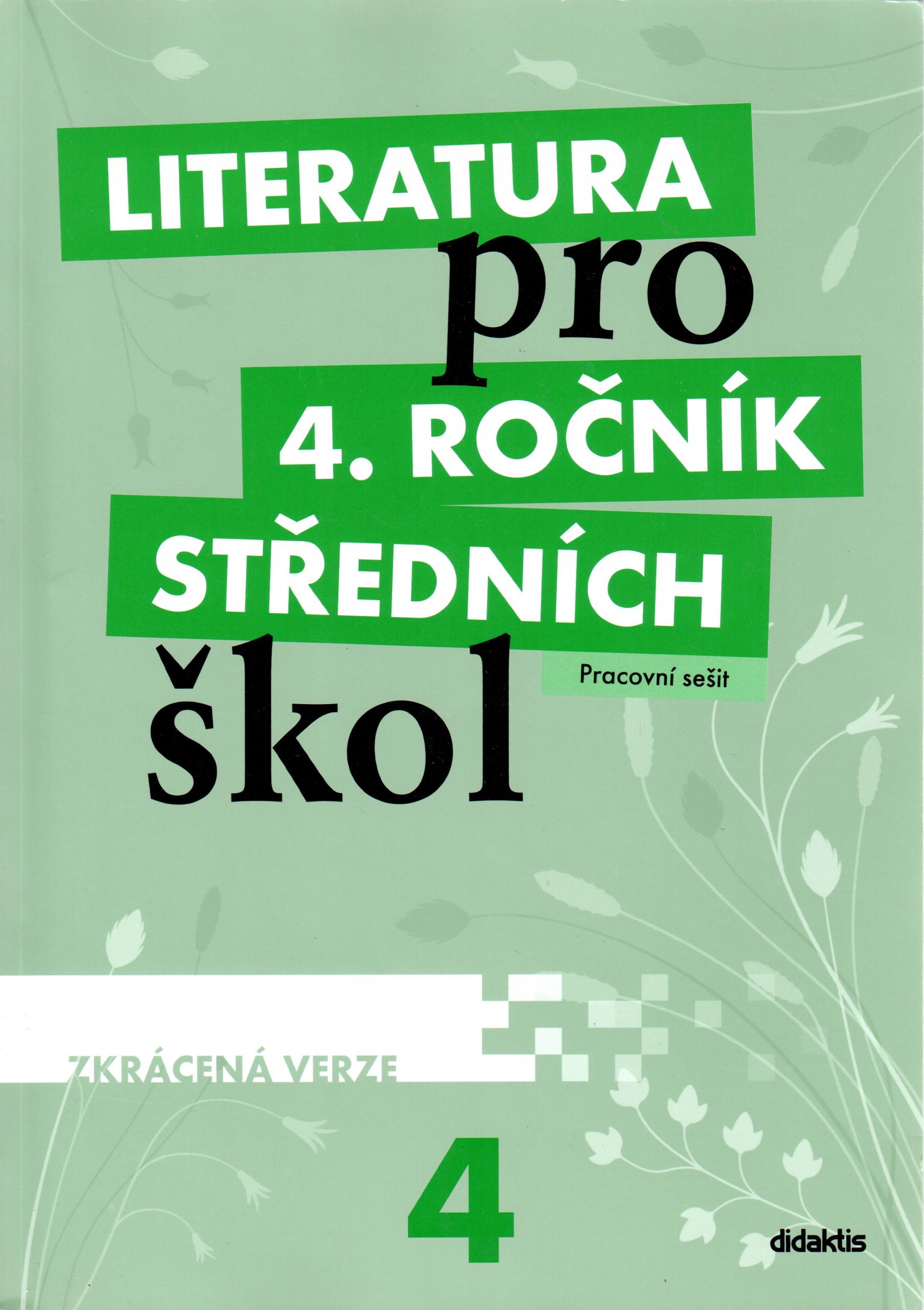 Literatura pro 4. ročník středních škol (pracovní sešit – zkrácená verze) - Náhled učebnice