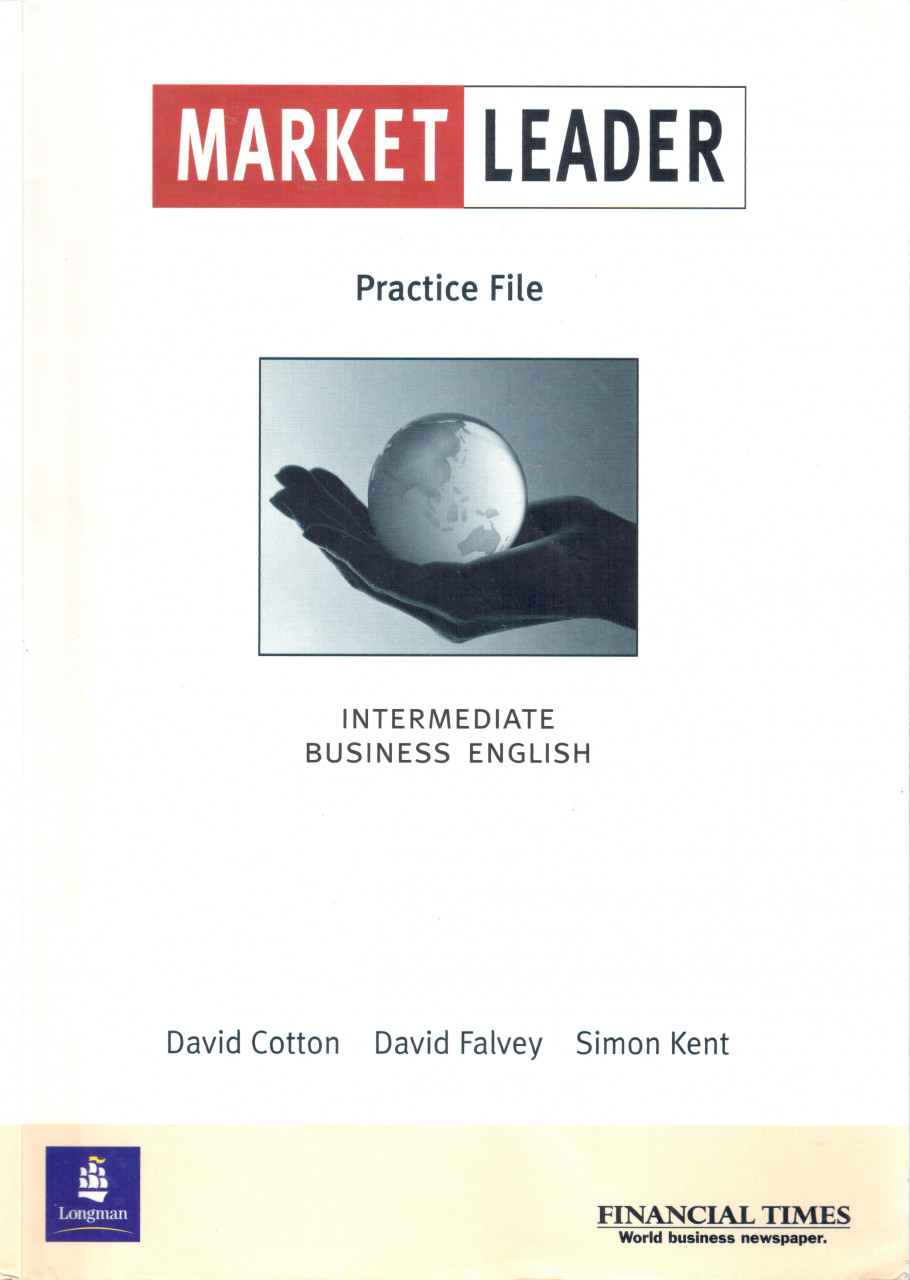Market leader: Intermediate Bussiness English (Practise File)