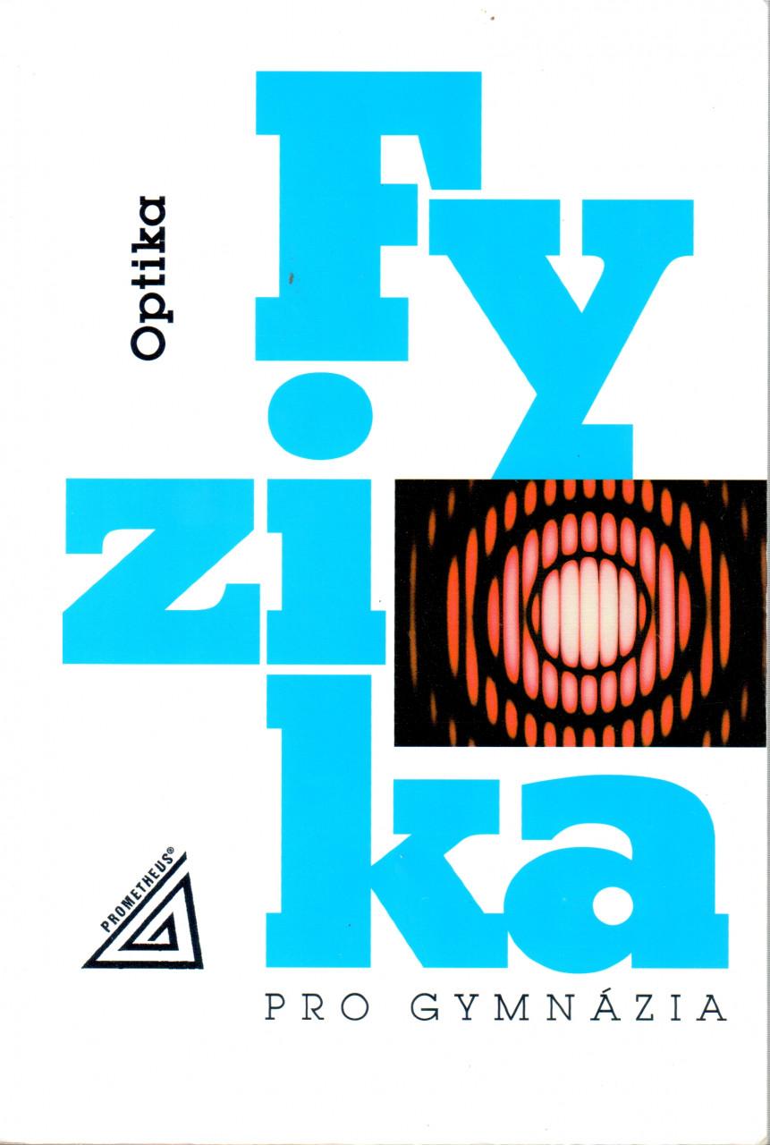 Fyzika pro gymnázia: Optika