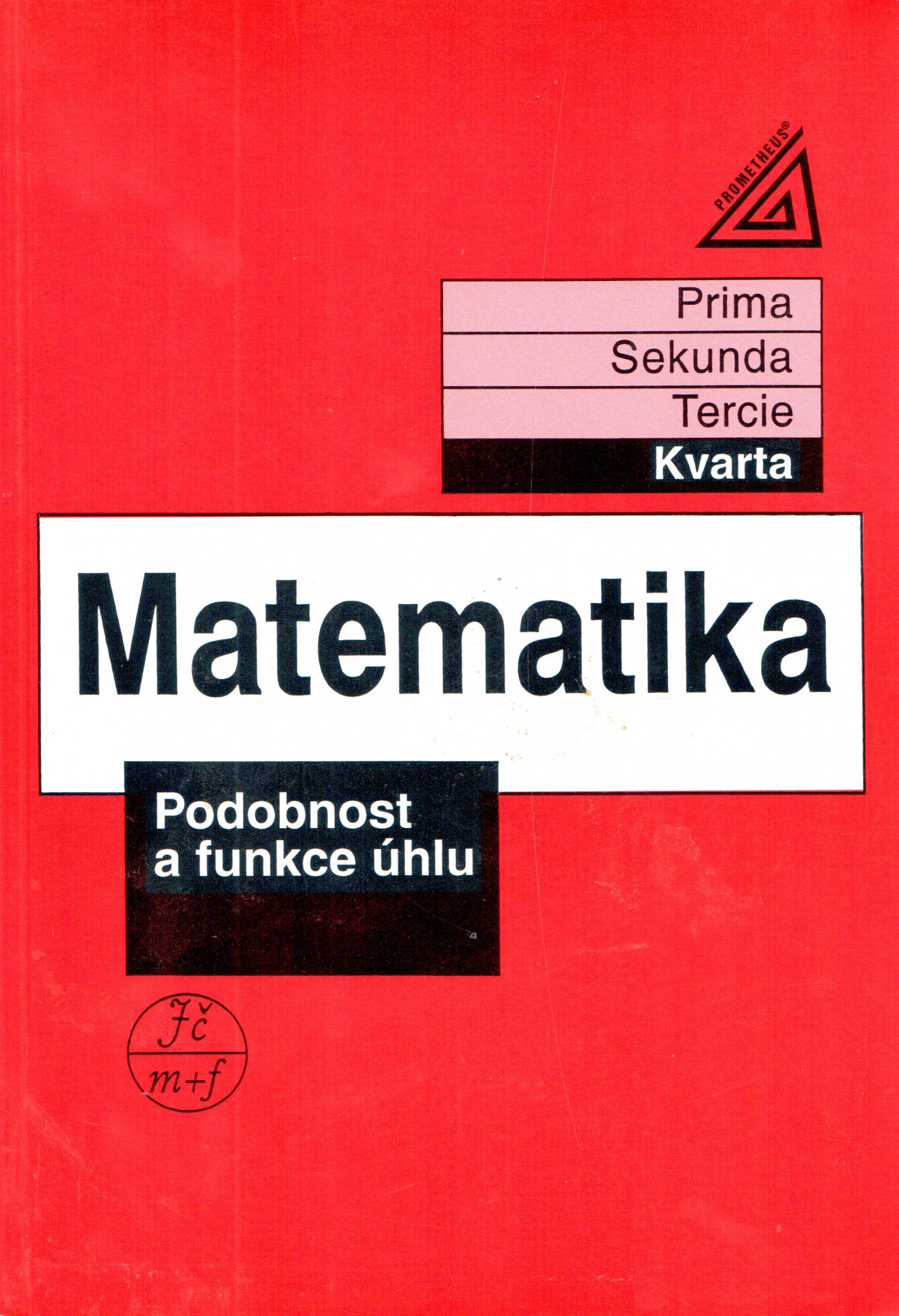 Matematika pro nižší ročníky víceletých gymnázií: Podobnost a funkce úhlu - Náhled učebnice